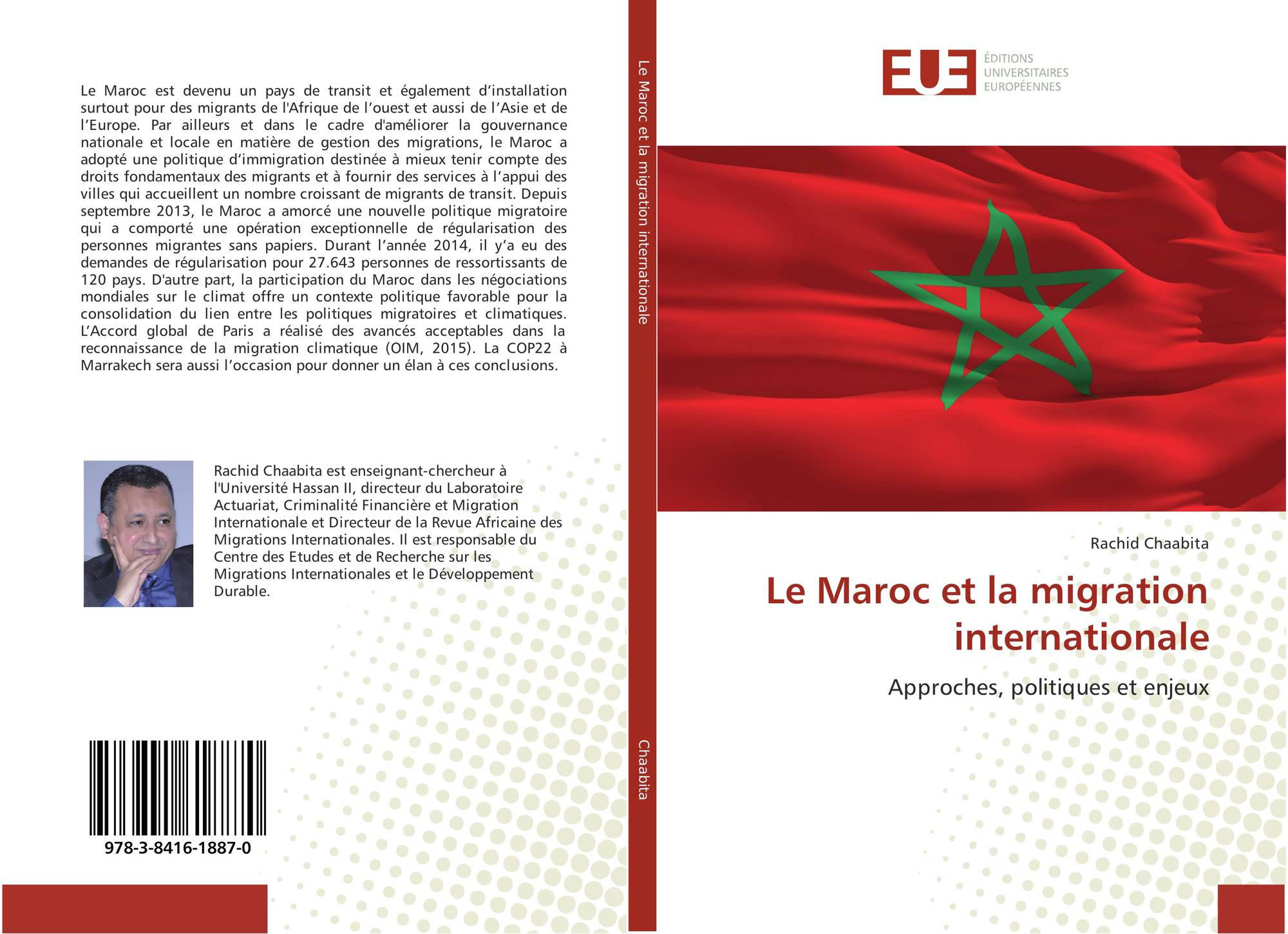 Le maroc et la migration internationale 978 3 8416 1887 0 3841618871 9783841618870 von rachid - Office de migration internationale ...