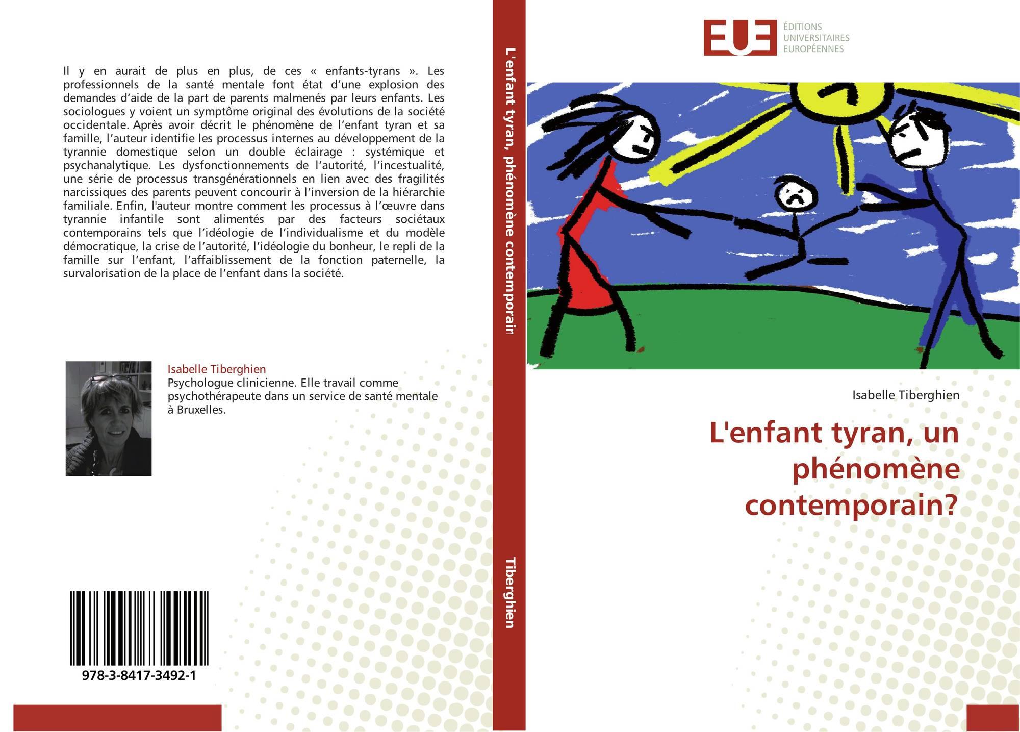 L'enfant tyran, un phénomène contemporain?, 978-3-8417-3492-1 ...