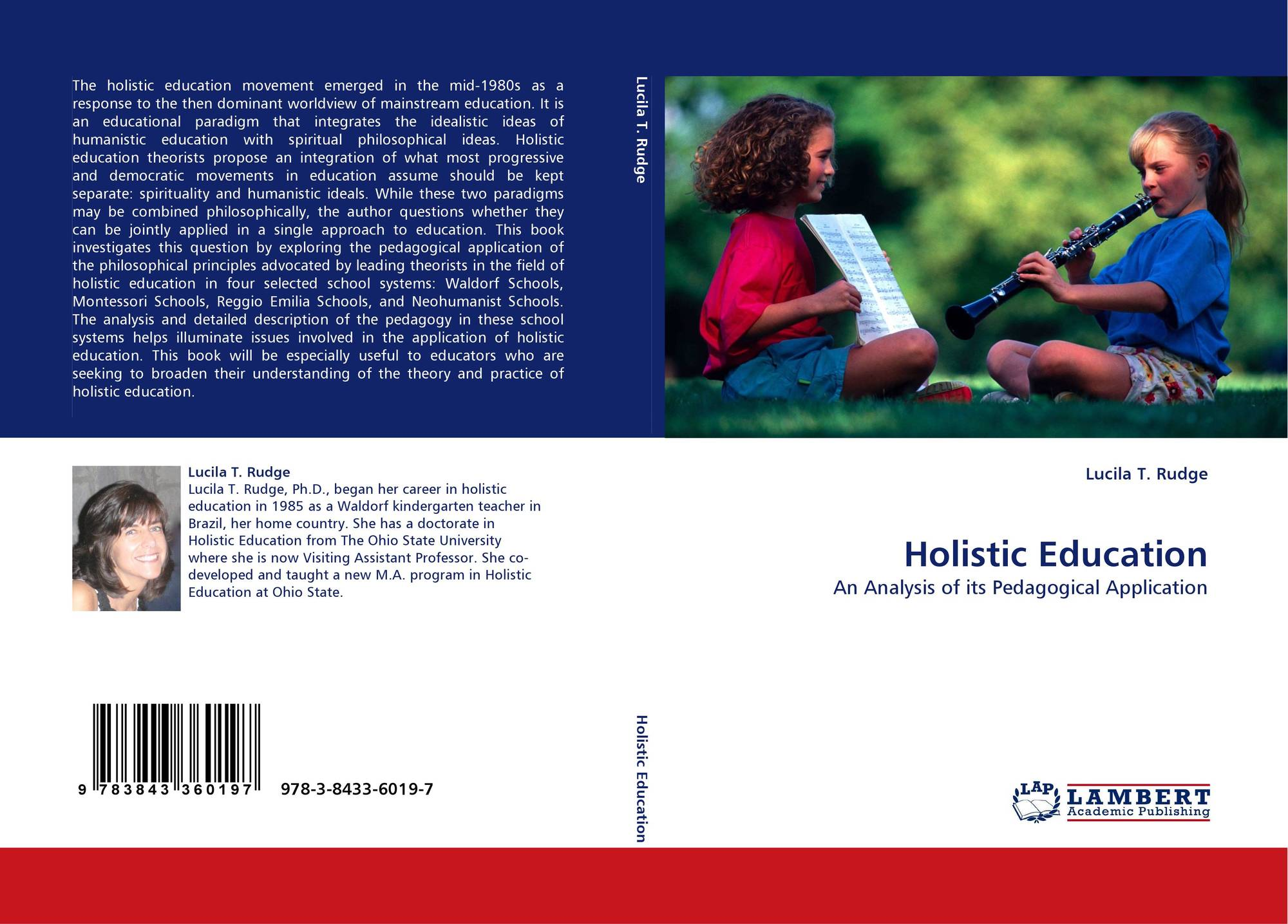 holistic and academic education Values in holistic education scott h forbes 2 new ageism, and a great deal that is valuable is dismissed because of this association i will concentrate today on developments in the 1960's and 1970's that forced some.