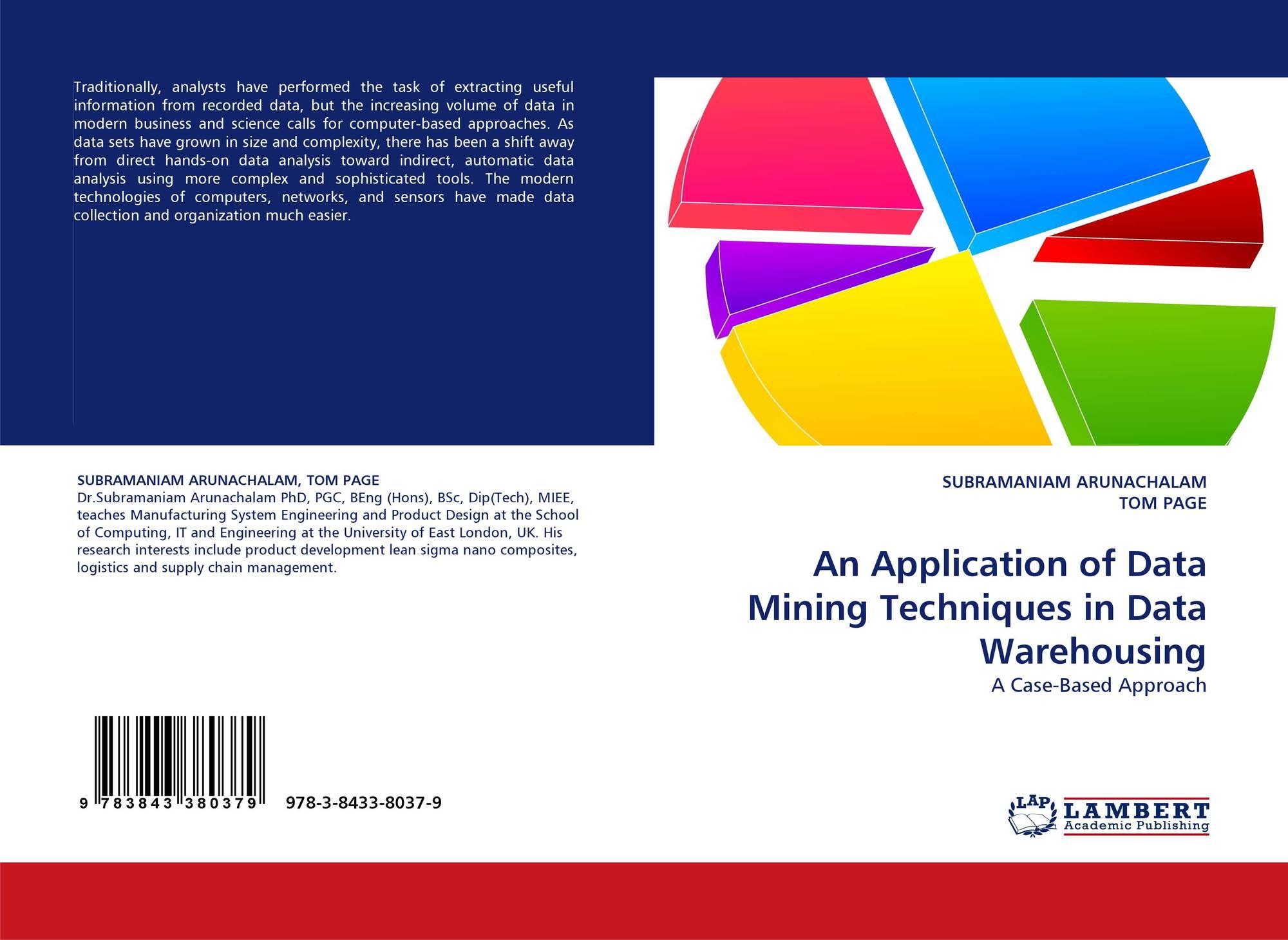 An Application of Data Mining Techniques in Data Warehousing