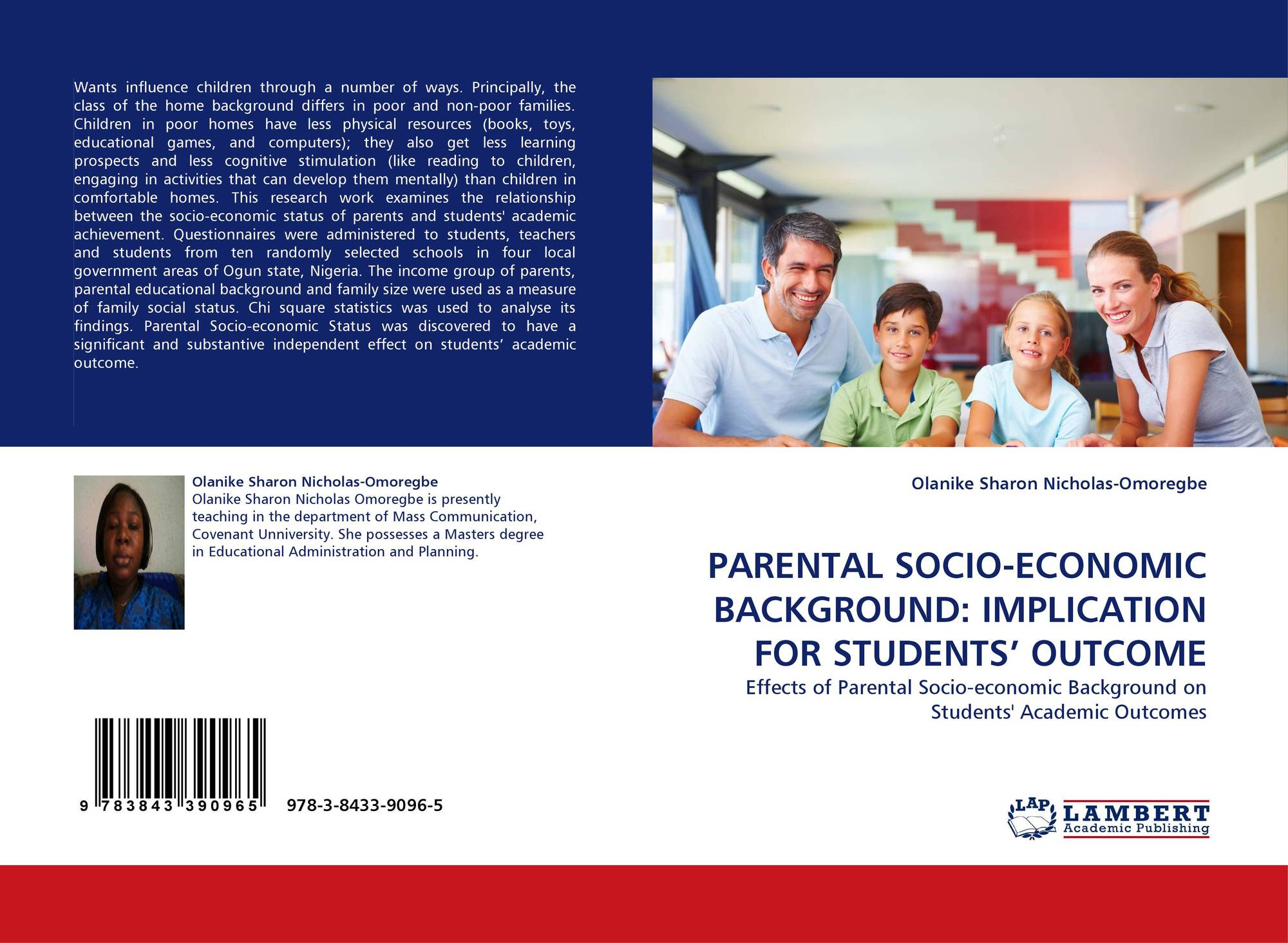 the effect of parent socio economic Implicitly, a child's family socio-economic background may impact the child's   socio-economic background plays a significant role in parent-child relationship.