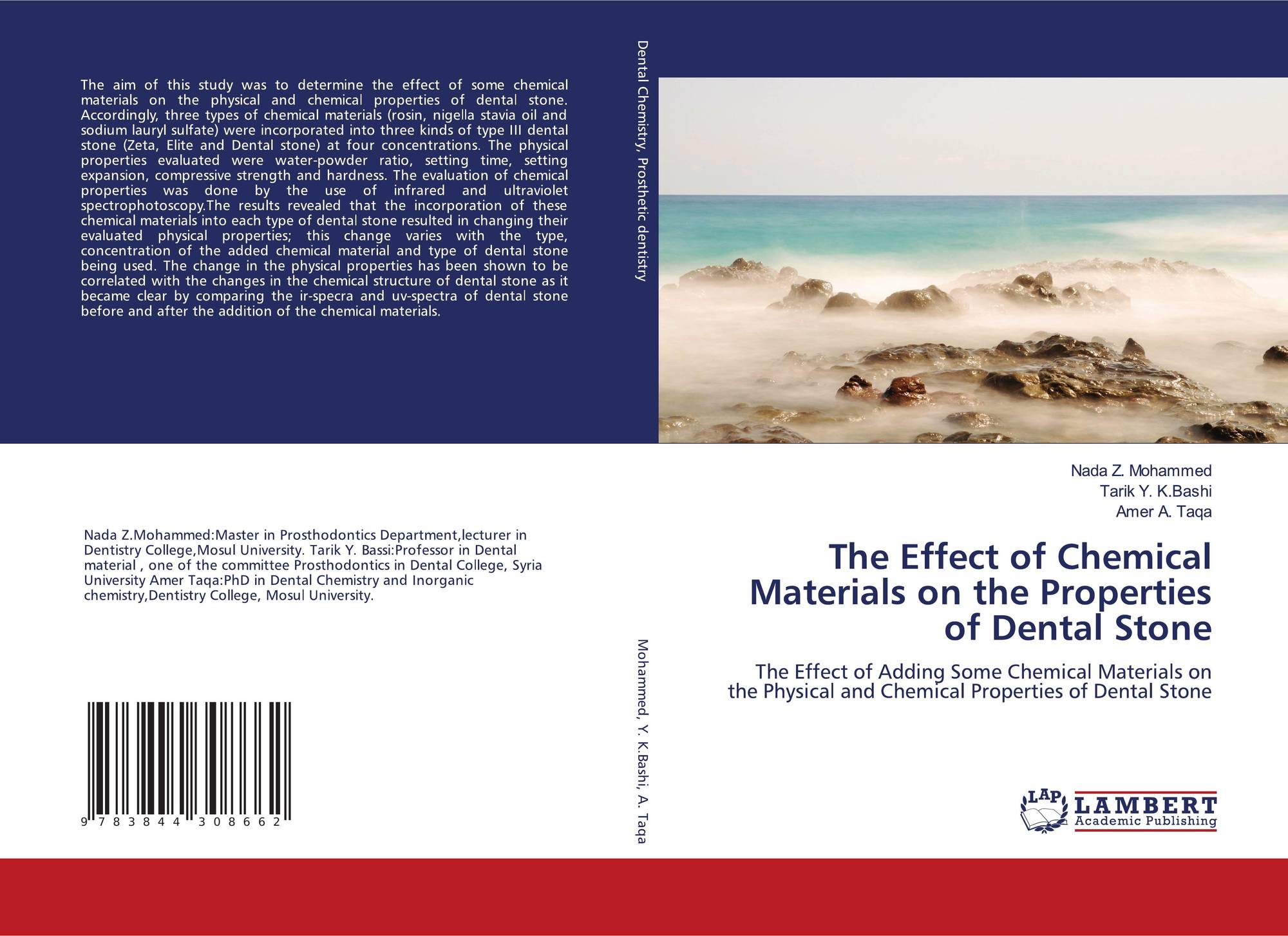 The Effect of Chemical Materials on the Properties of Dental