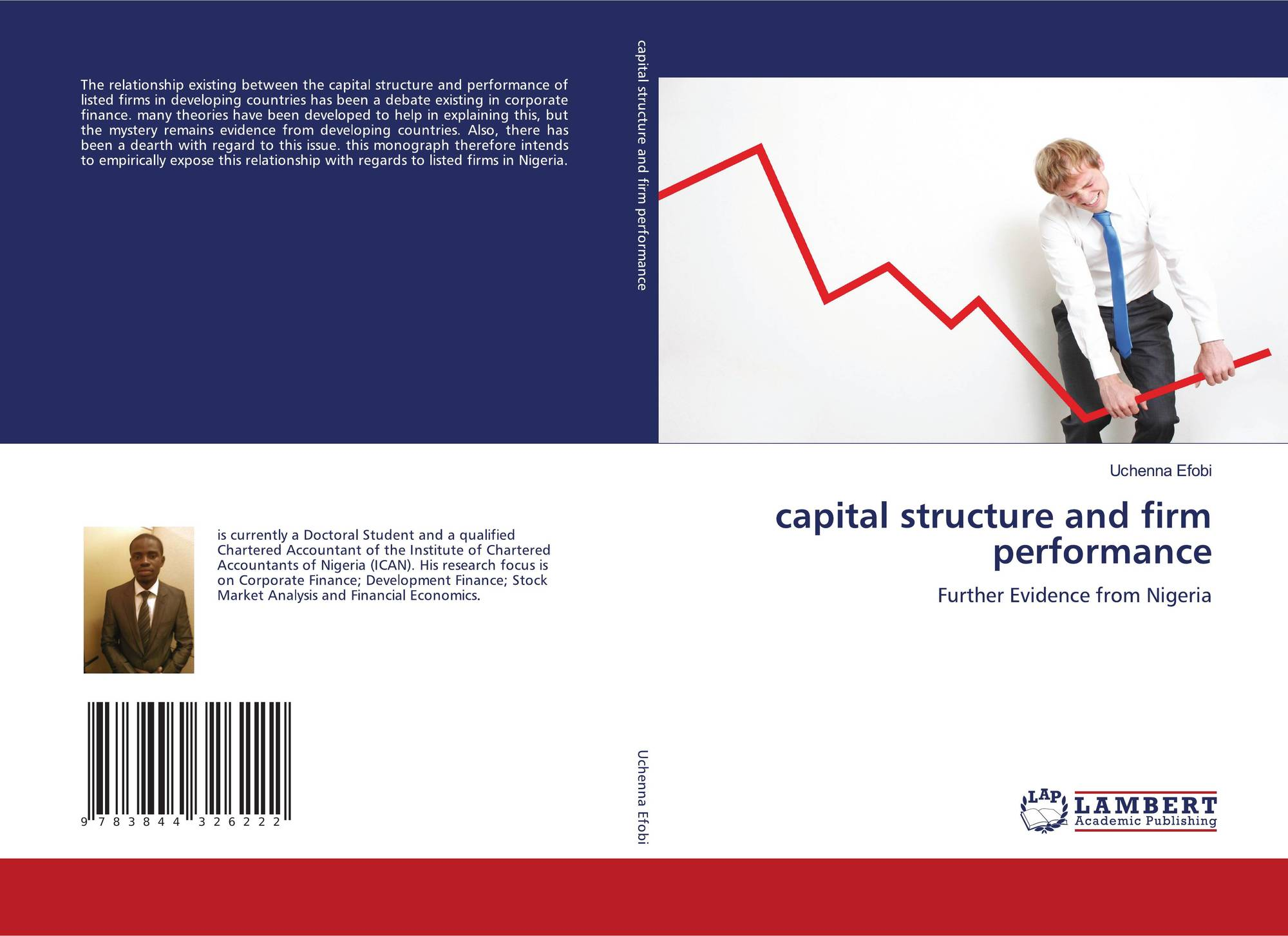 capital structure and firm performance in The purpose of this research is to determine whether there is a relationship  between capital structure and firm performance of us firms in the industrial,.
