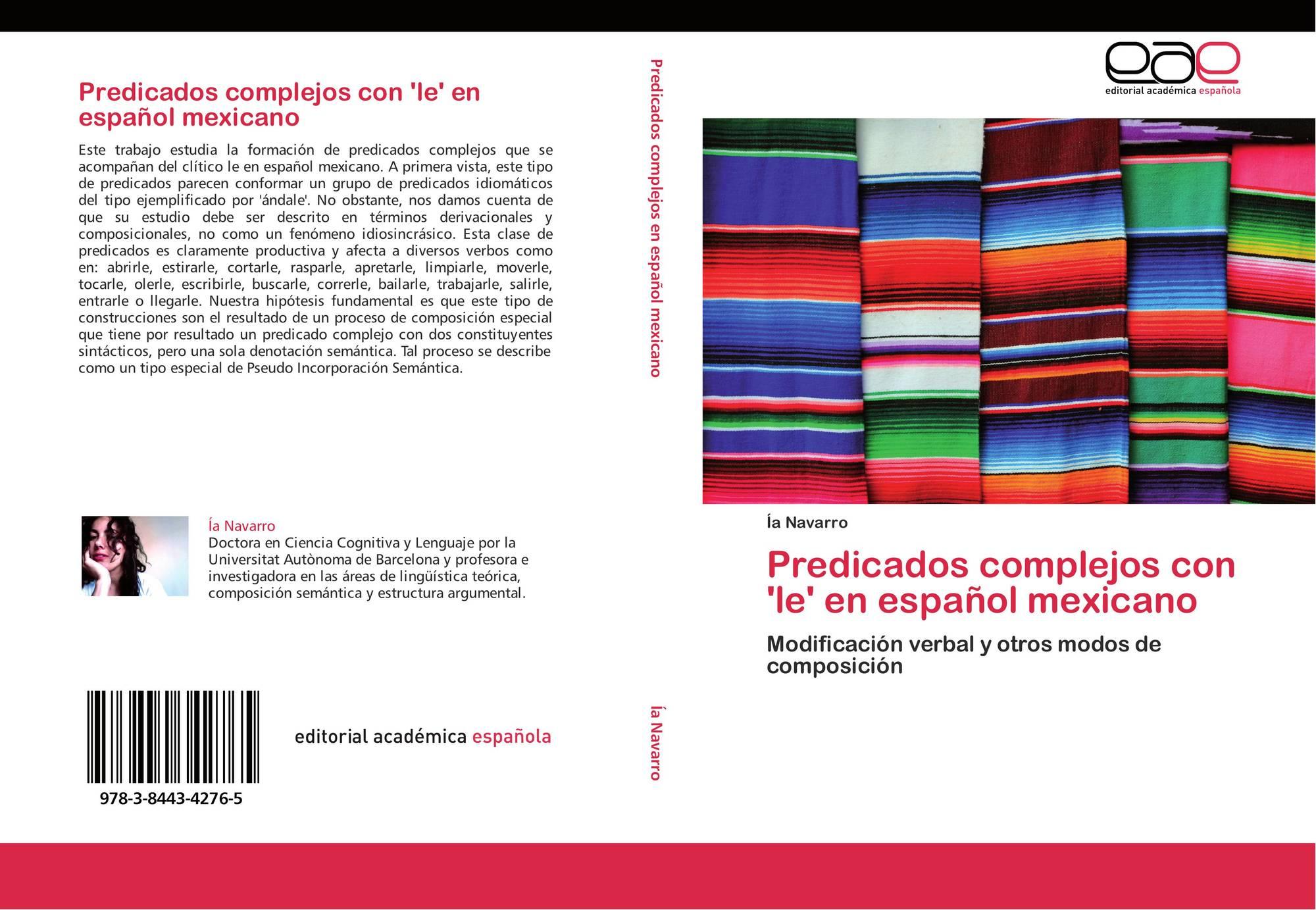 Predicados Complejos Con Le En Español Mexicano 978 3