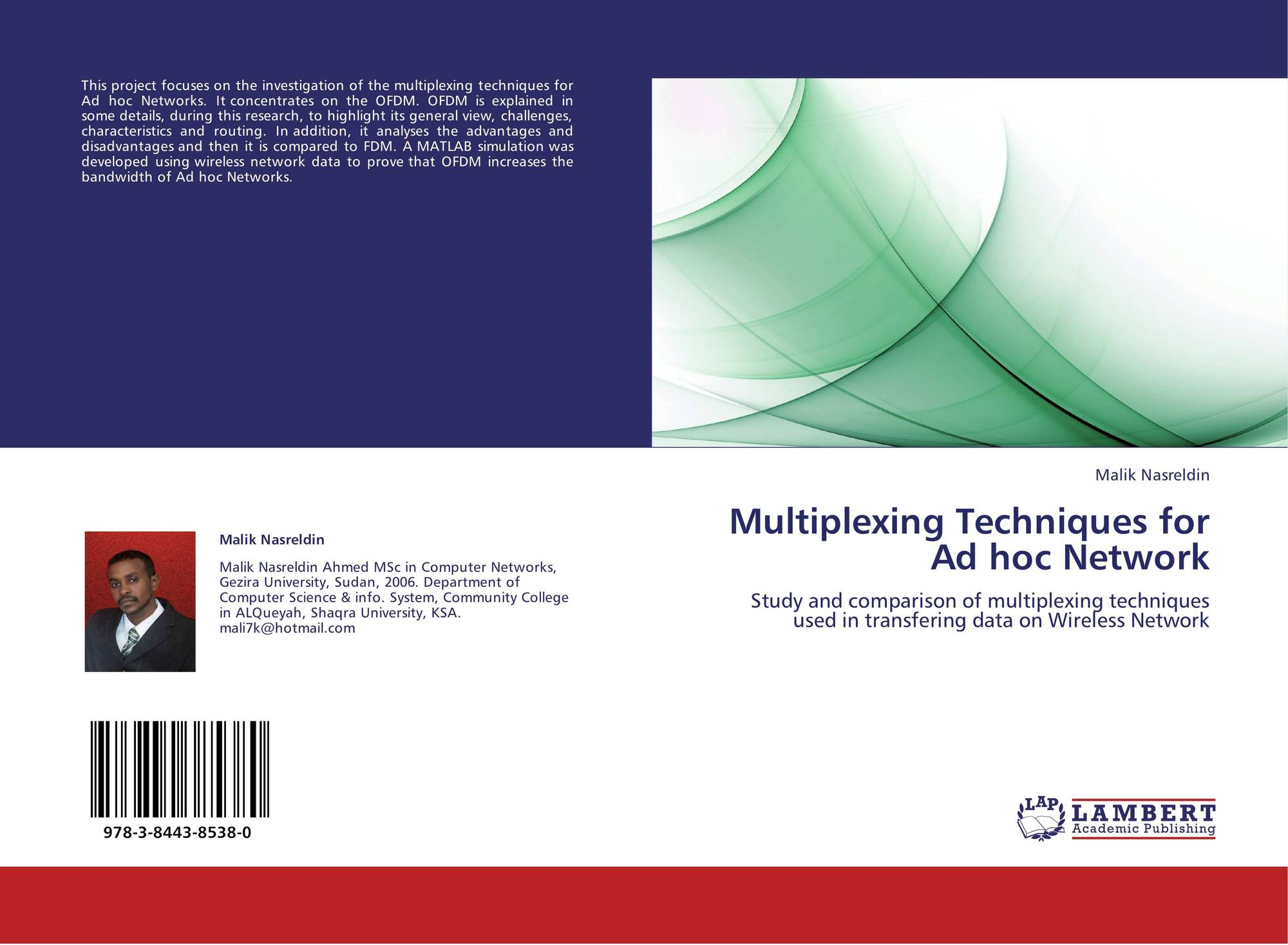 Multiplexing Techniques for Ad hoc Network, 978-3-8443-8538