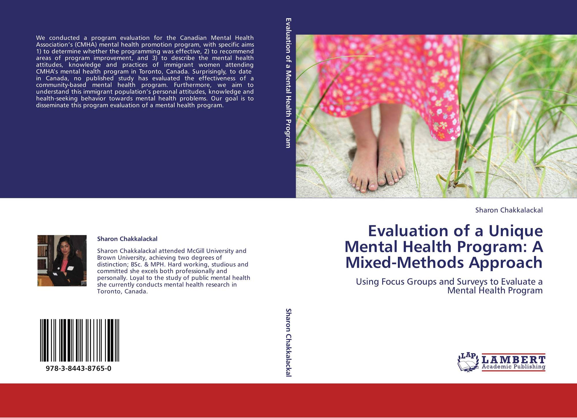 Evaluation Of A Unique Mental Health Program A Mixed Methods Approach 978 3 8443 8765 0 384438765x 9783844387650 By Sharon Chakkalackal