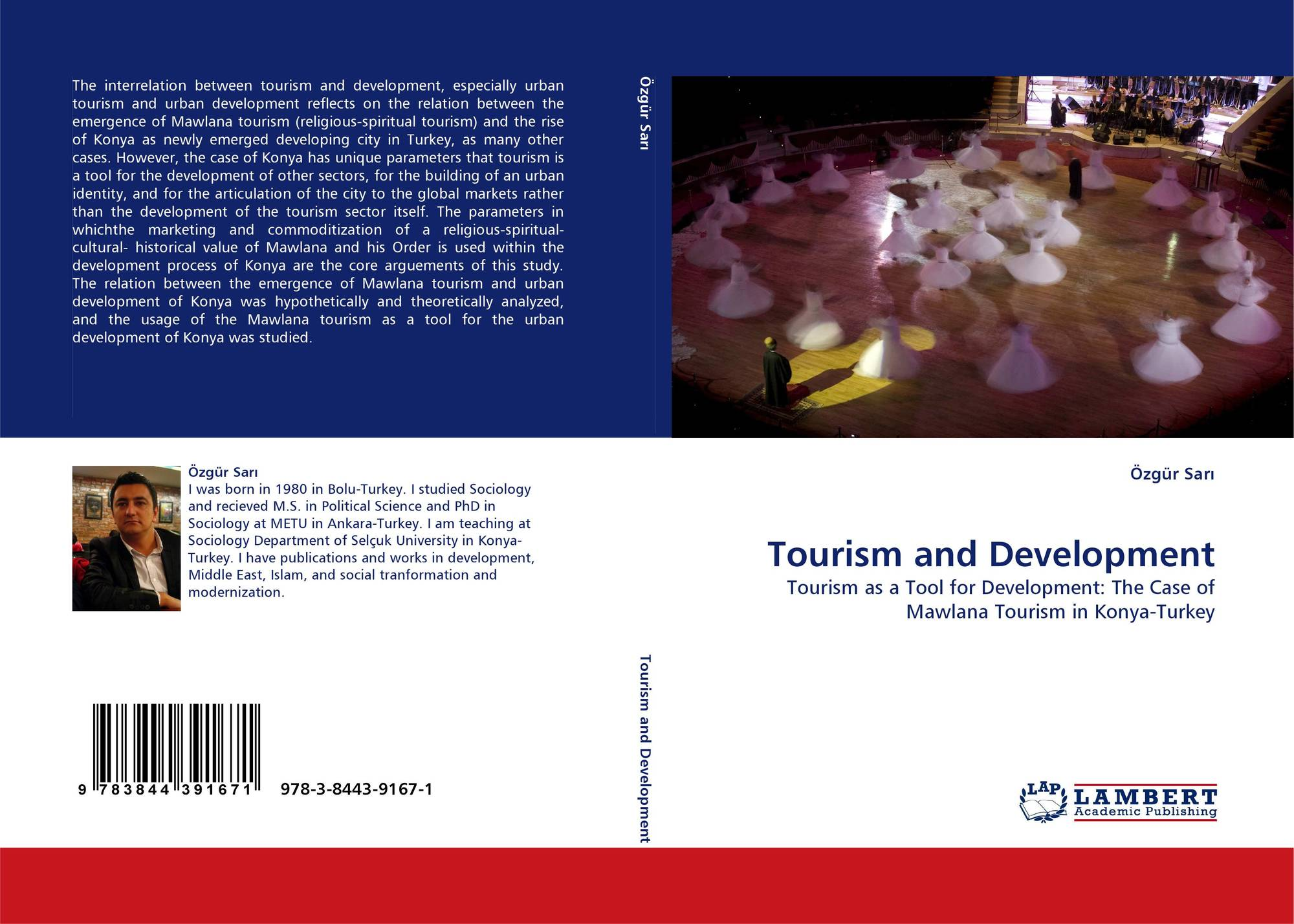 relationship between sociology and tourism Sociology of leisure or leisure sociology is the study of as each explores a different side of the work-leisure relationship leisure and tourism, in.
