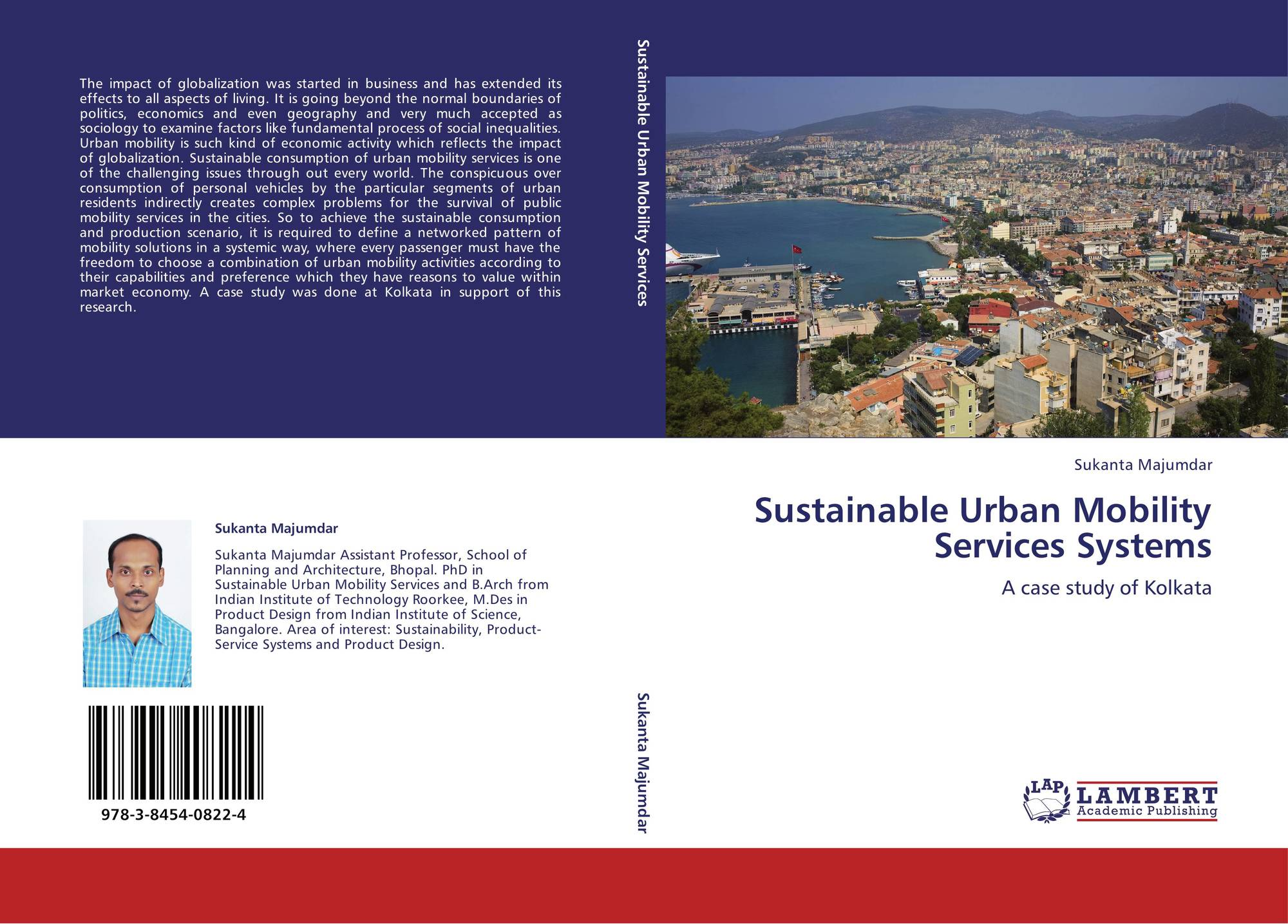 sustainable urban mobility The need for more sustainable and integrative planning processes as a way of dealing with the complexity of urban mobility has been widely recognised.