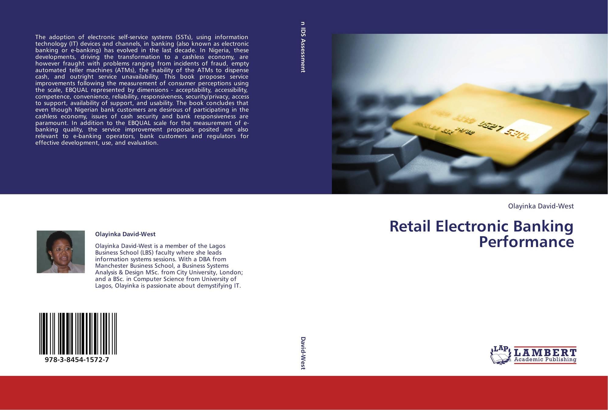 Retail Electronic Banking Performance 978 3 8454 1572 7 384541572x 9783845415727 By Olayinka David West