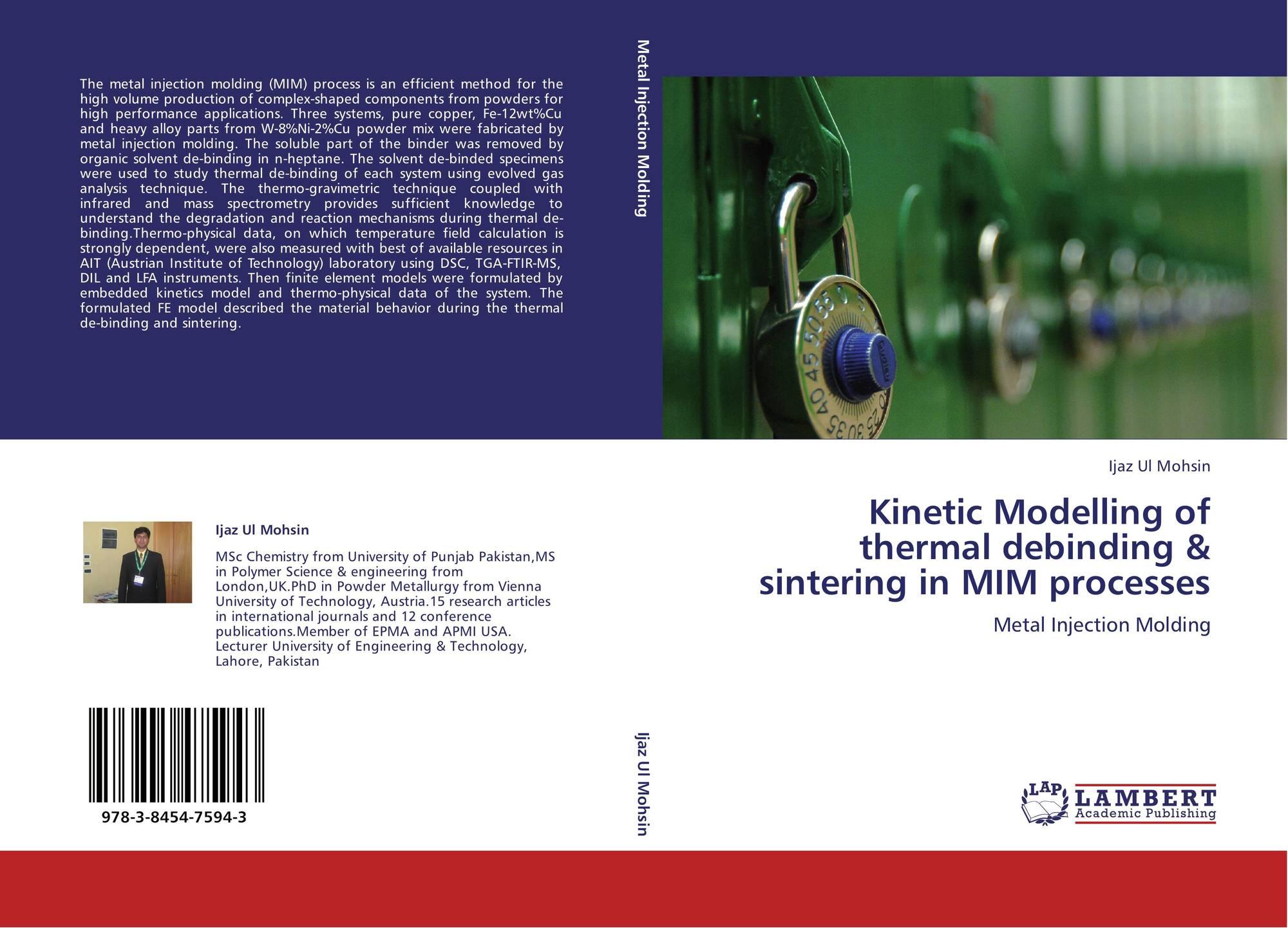 Kinetic Modelling of thermal debinding & sintering in MIM