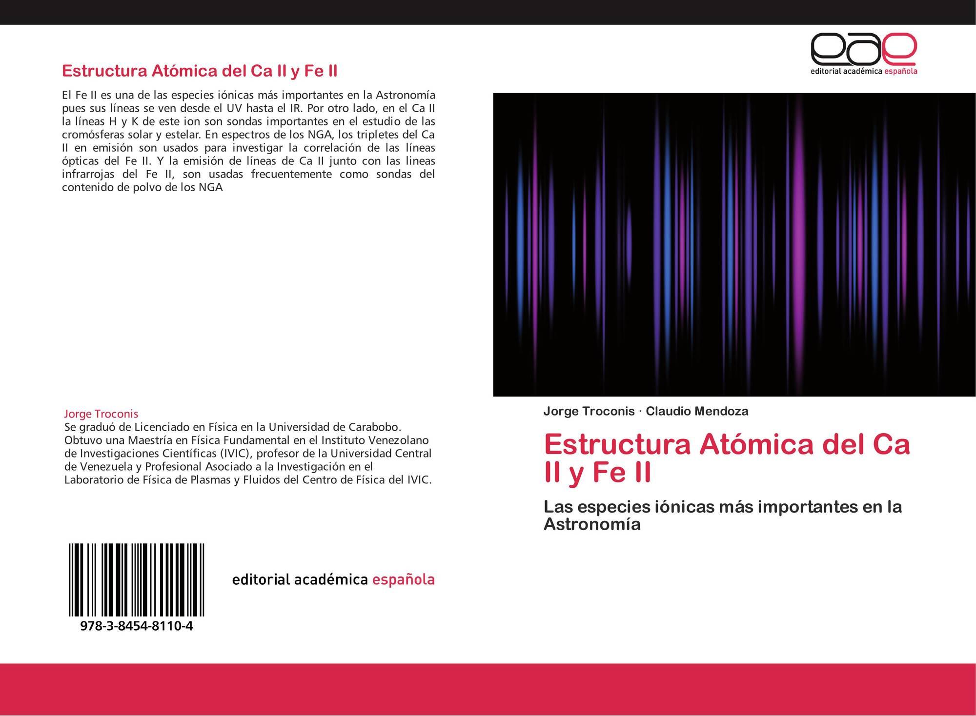 Estructura Atómica Del Ca Ii Y Fe Ii 978 3 8454 8110 4