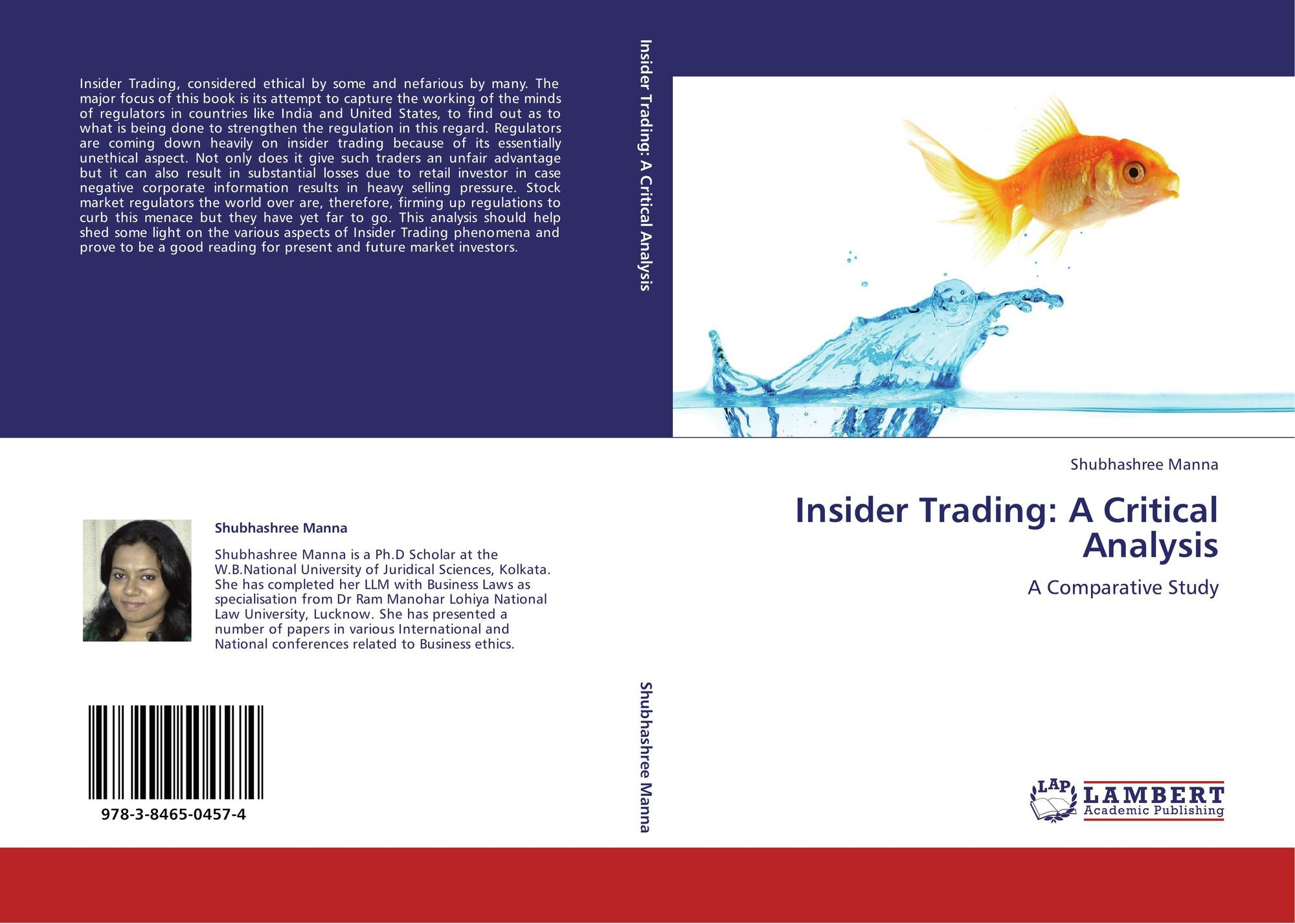 insider trading in india an analysis of yesterday essay Insider trading is defined as  trading whilst in possession of non-public information and if known to the public, may lead to a substantial movement in a security's price.