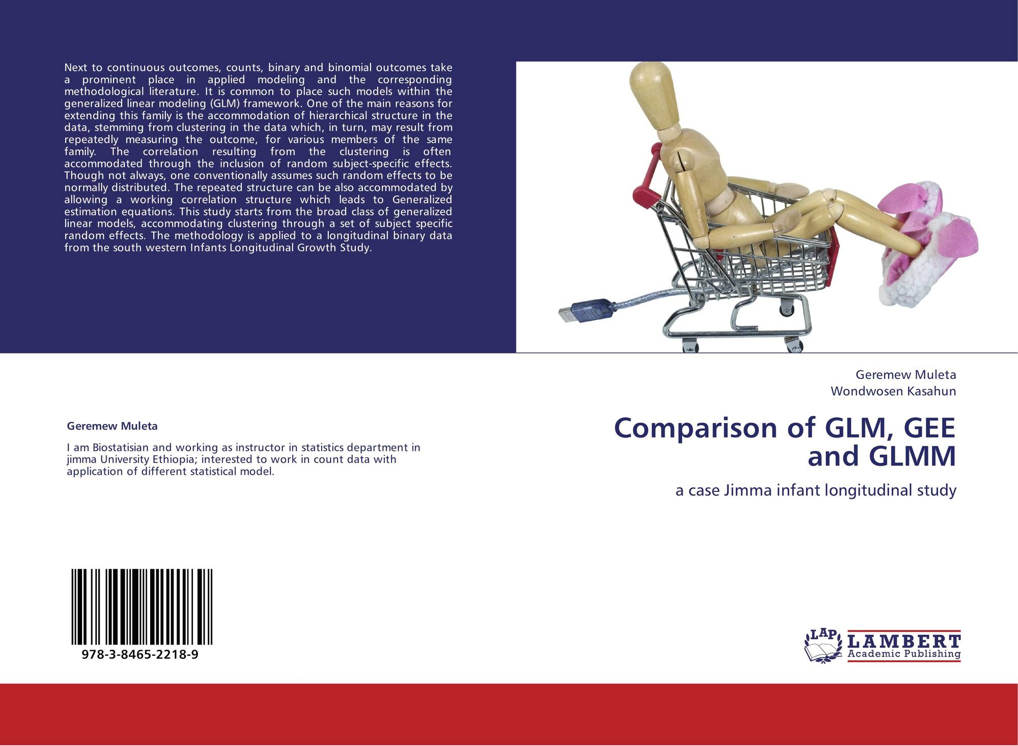 Comparison of GLM, GEE and GLMM, 978-3-8465-2218-9