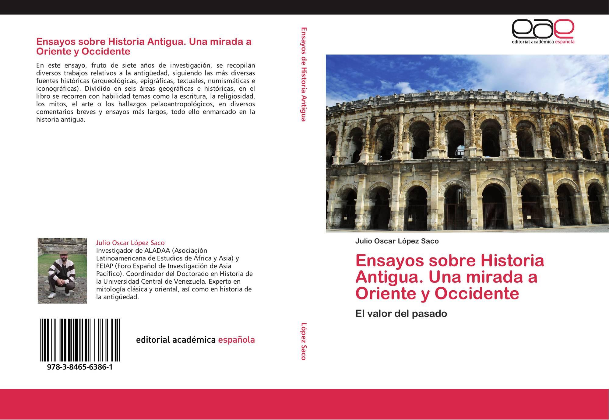 Ensayos sobre Historia Antigua. Una mirada a Oriente y Occidente ...