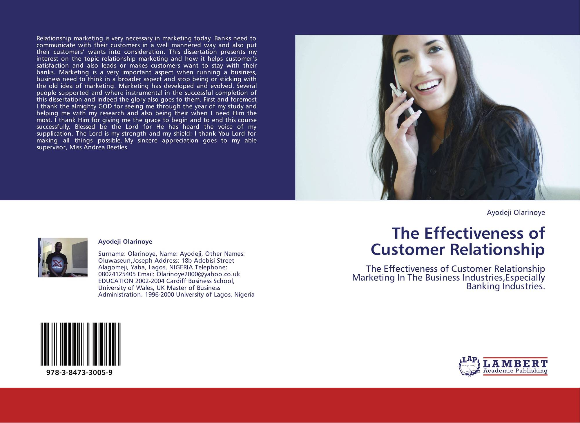 a study on effectiveness of customer Our most recent customer-experience survey of some 27,000 american  consumers across 14 different industries found that effective customer journeys  are more.