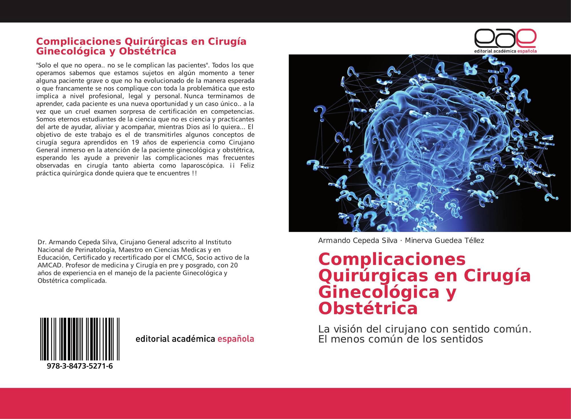 Complicaciones Quirúrgicas en Cirugía Ginecológica y Obstétrica, 978 ...