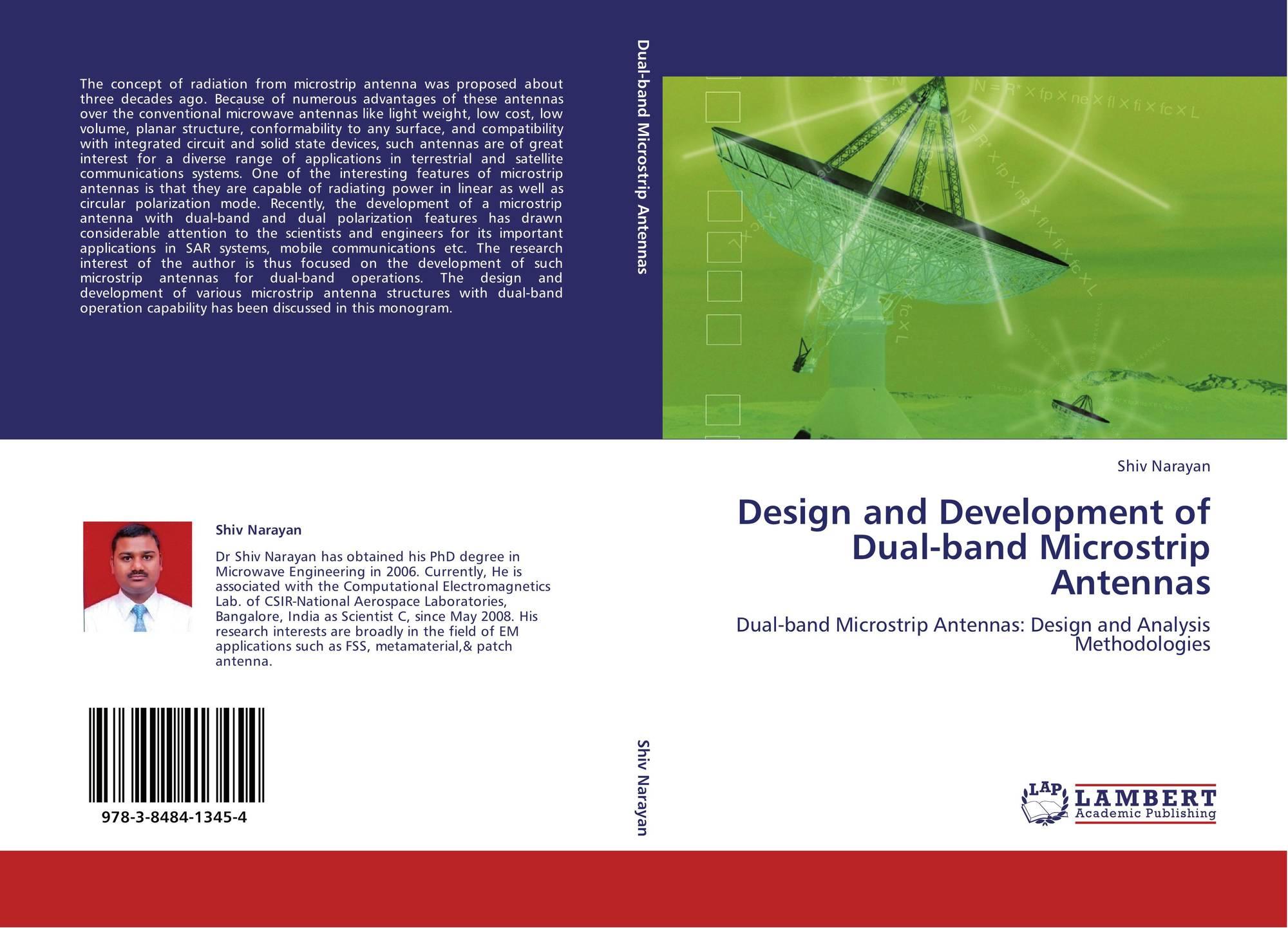 Design and Development of Dual-band Microstrip Antennas, 978-3-8484