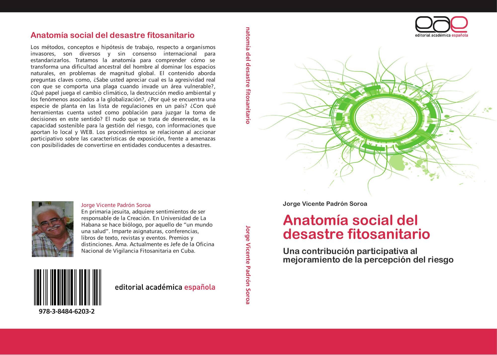 Anatomía social del desastre fitosanitario, 978-3-8484-6203-2 ...