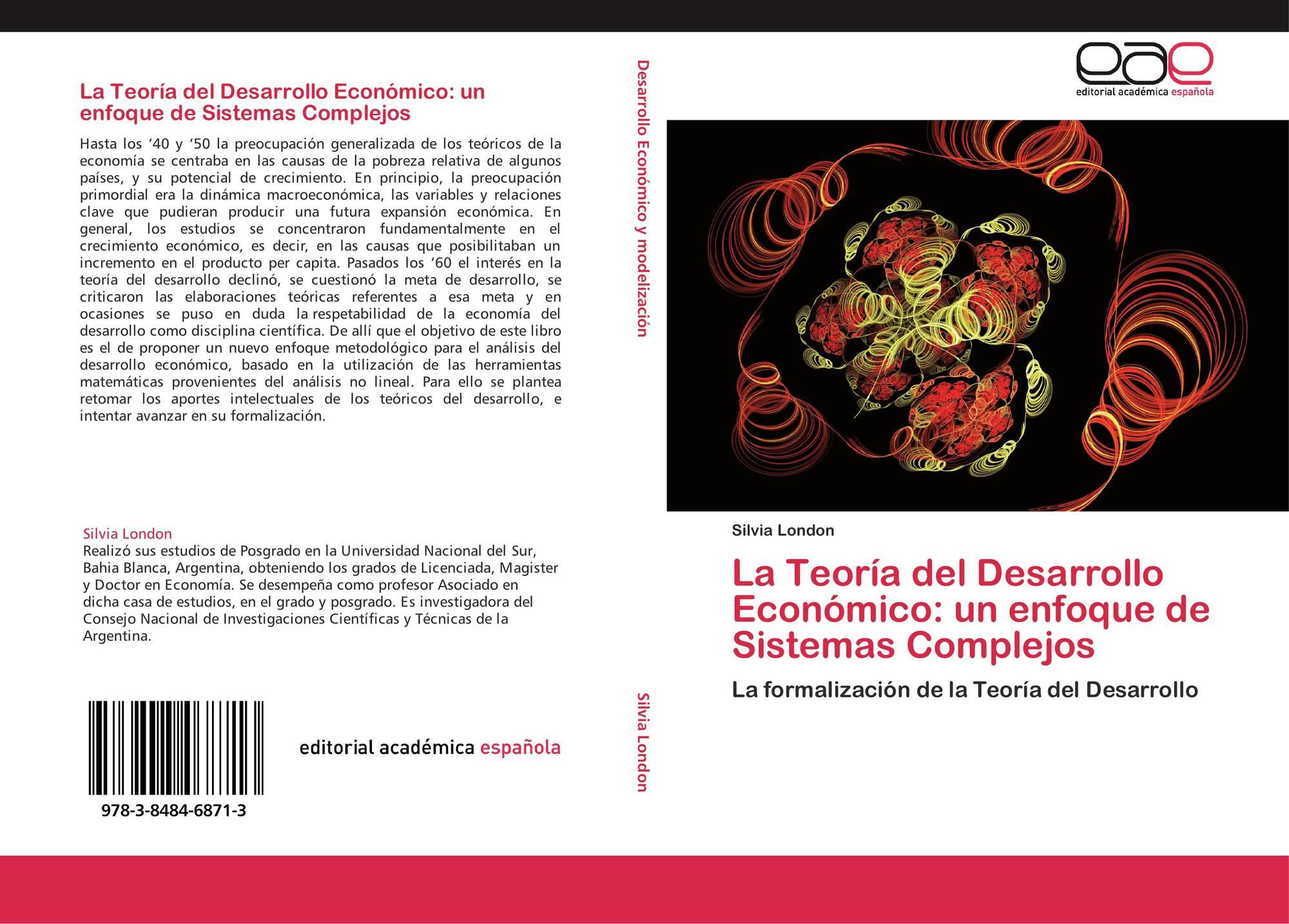La Teoría Del Desarrollo Económico Un Enfoque De Sistemas