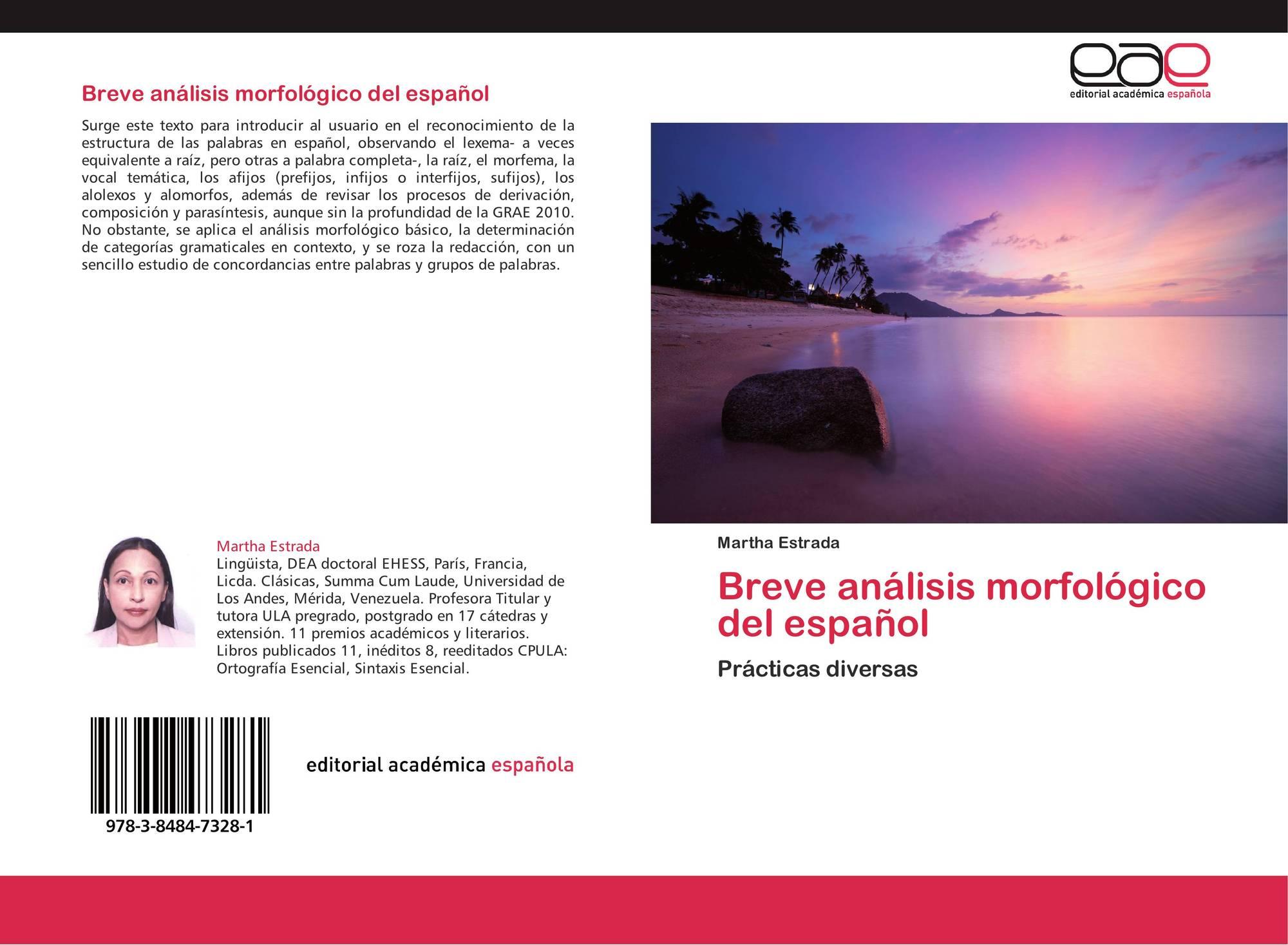 Breve Análisis Morfológico Del Español 978 3 8484 7328 1