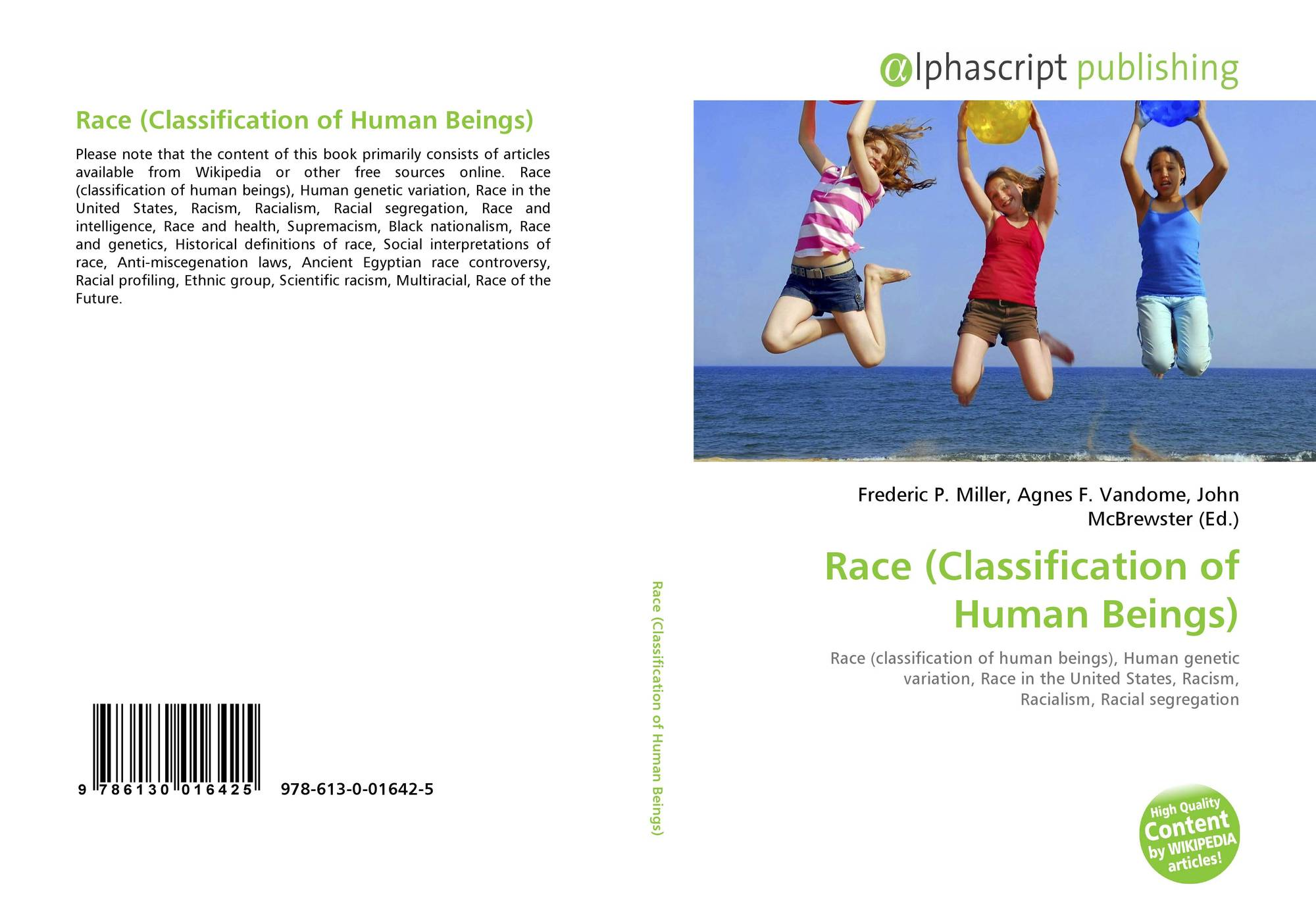 the classification of people by race in society Essays related to classification systems of race 1 a social construct is a classification that society places on people according to a characteristic.