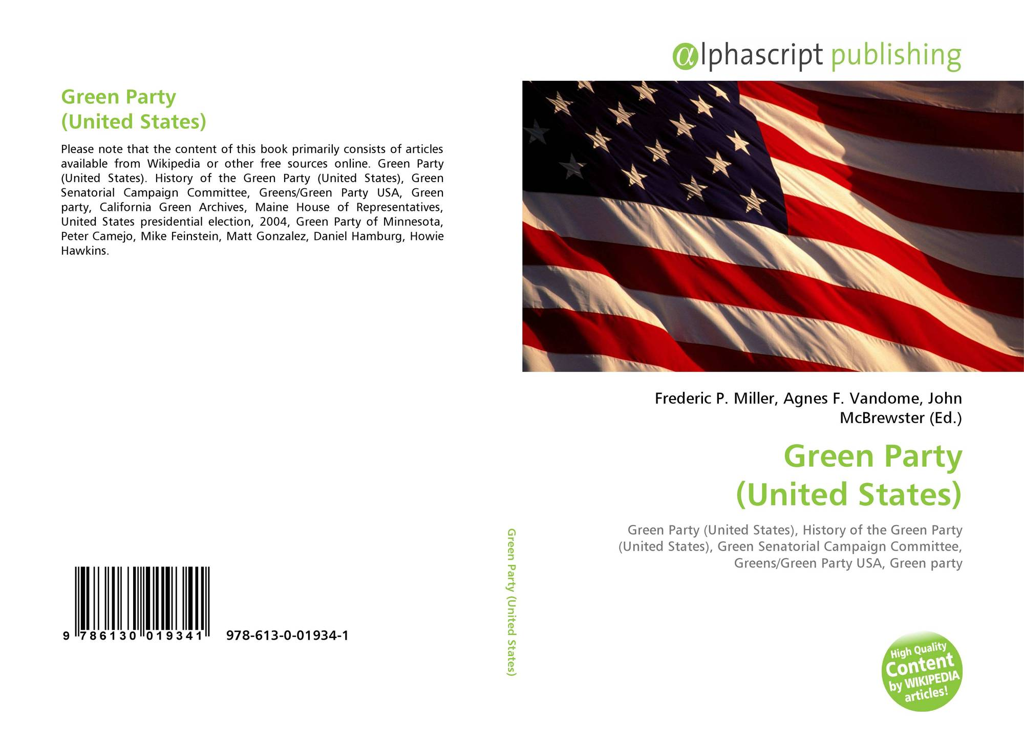 a history of the green party of the united states The green platform presents an eco-social analysis and vision for our country in contrast to the major political parties that create their platforms through back-room deals by insiders and.