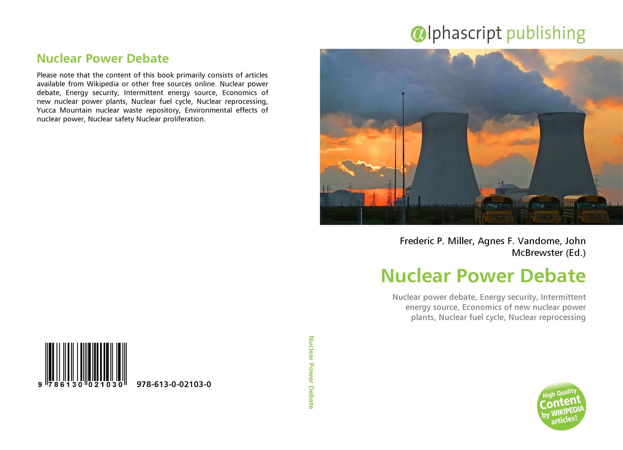 an overview of the nuclear power debate Classroom debate a debate is an opportunity to hear two sides of a story, with equal time given to each side holding one on nuclear weapons will require you to think hard about the problem – and how to solve it.
