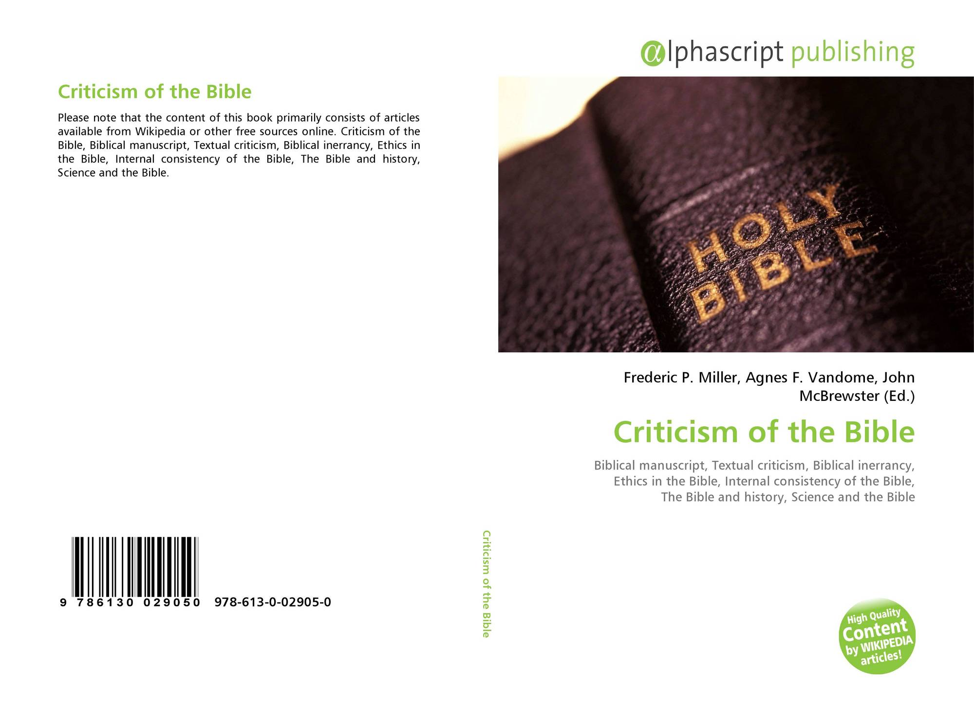 Criticism of the Bible, 978-613-0-02905-0, 6130029055 ,9786130029050