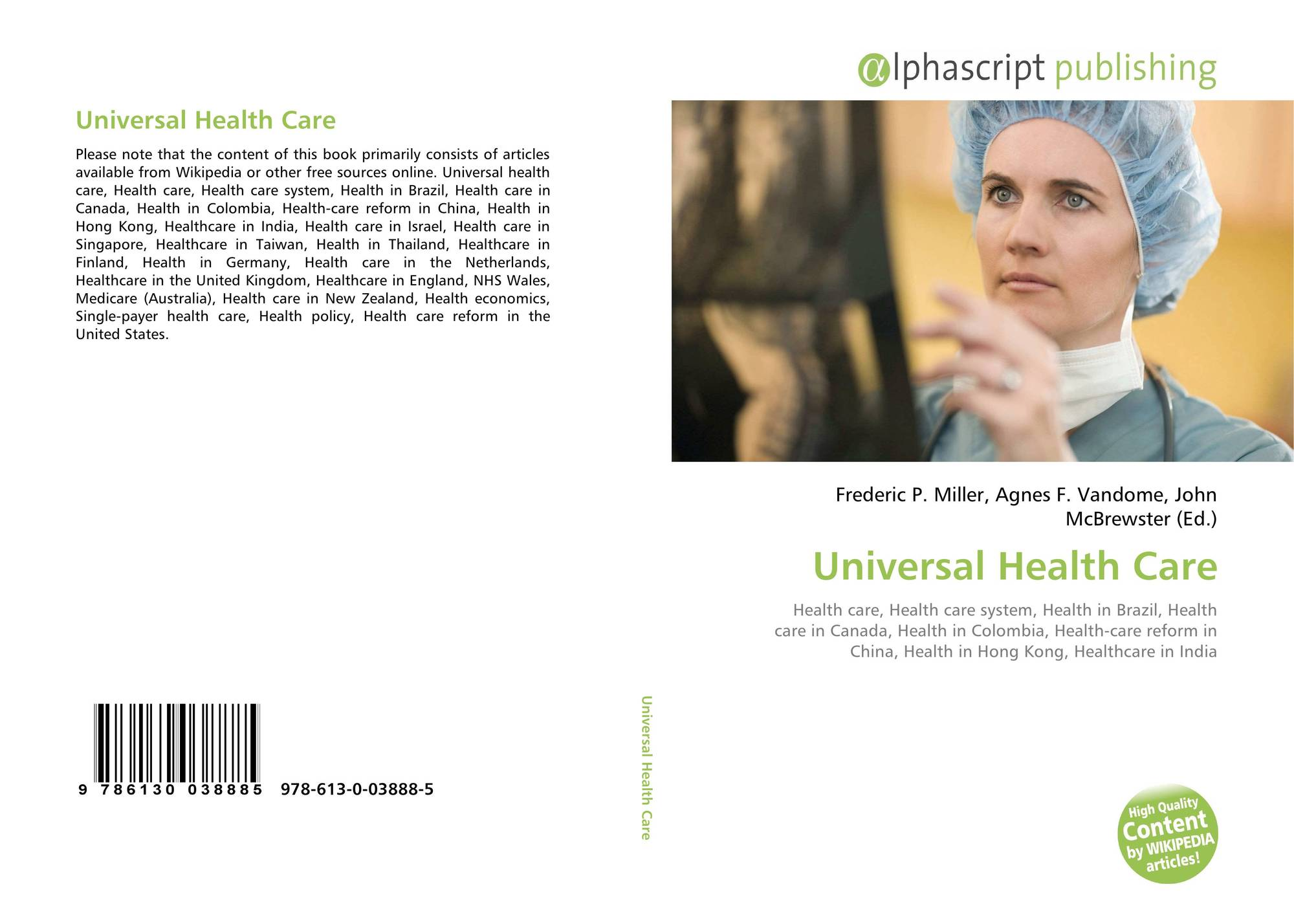 move for universal heath care The nurse at universal were on top of their game universal health care / brunswick is a nursing home in how do we move mom with dementia to a nursing home.