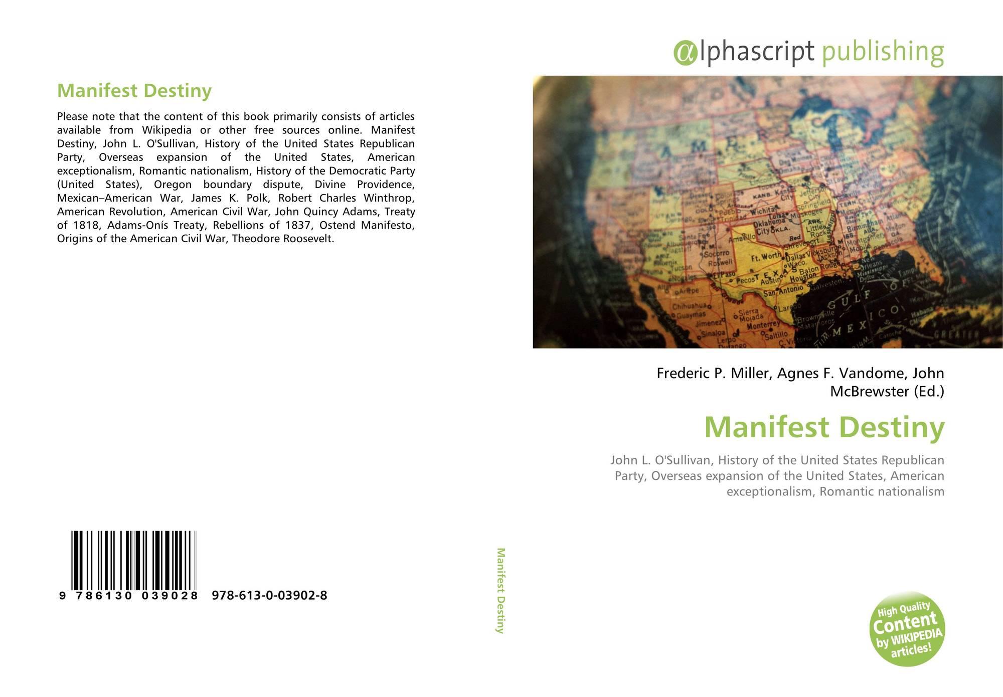 john o sullivan manifest destiny article