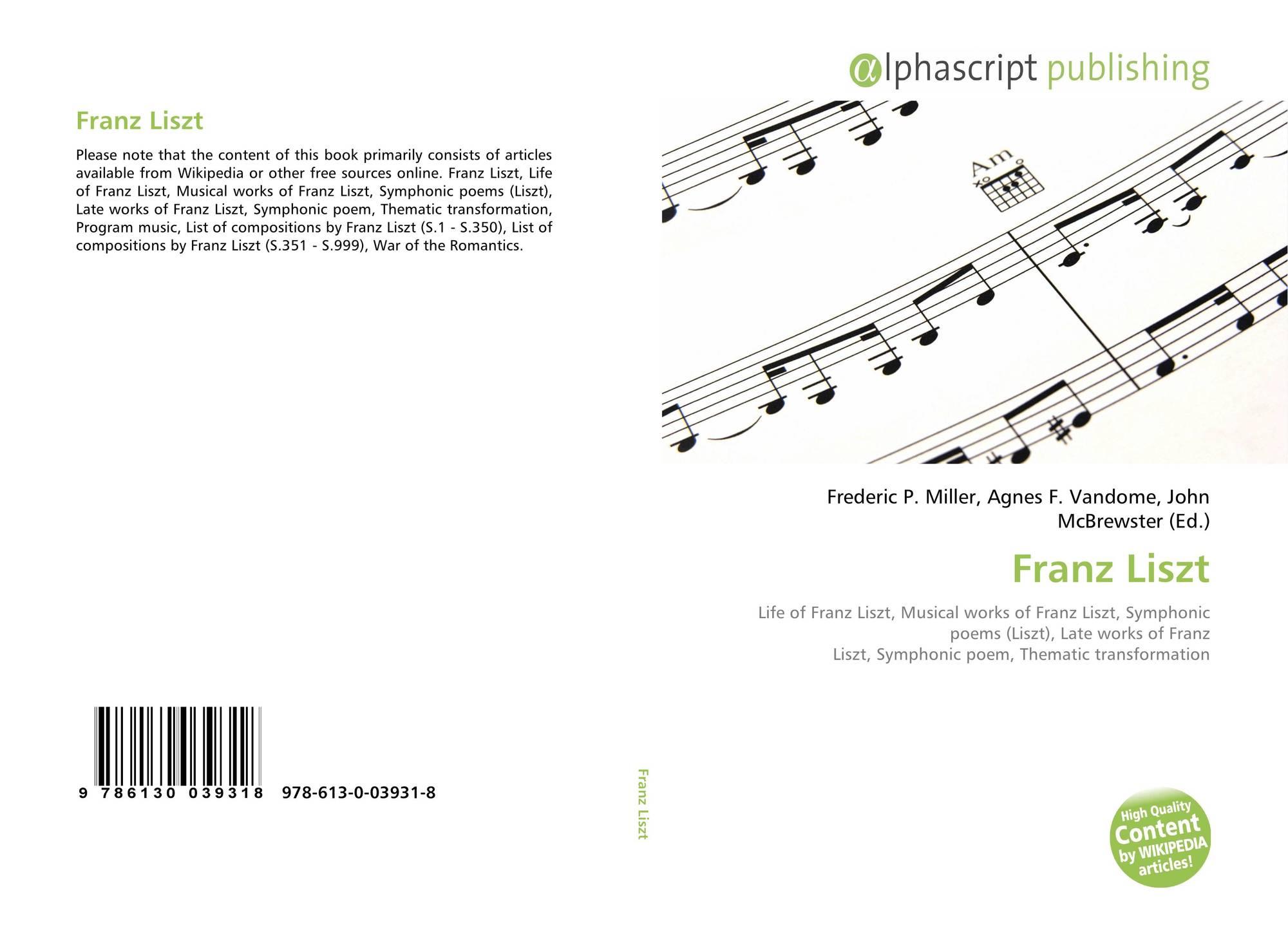 Franz Liszt 978 613 0 03931 8 613003931x 9786130039318