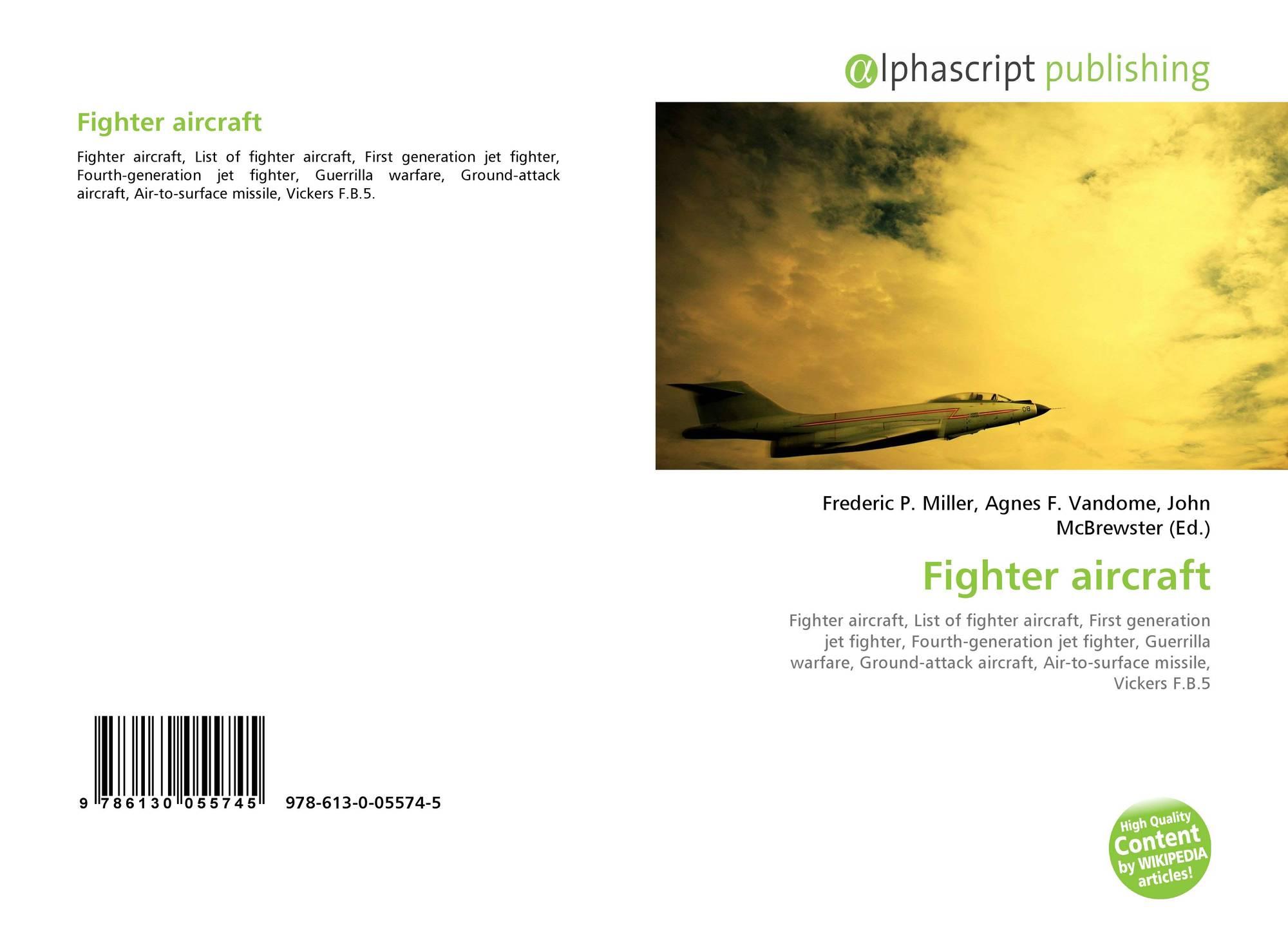 Fighter aircraft, 978-613-0-05574-5, 6130055749 ,9786130055745