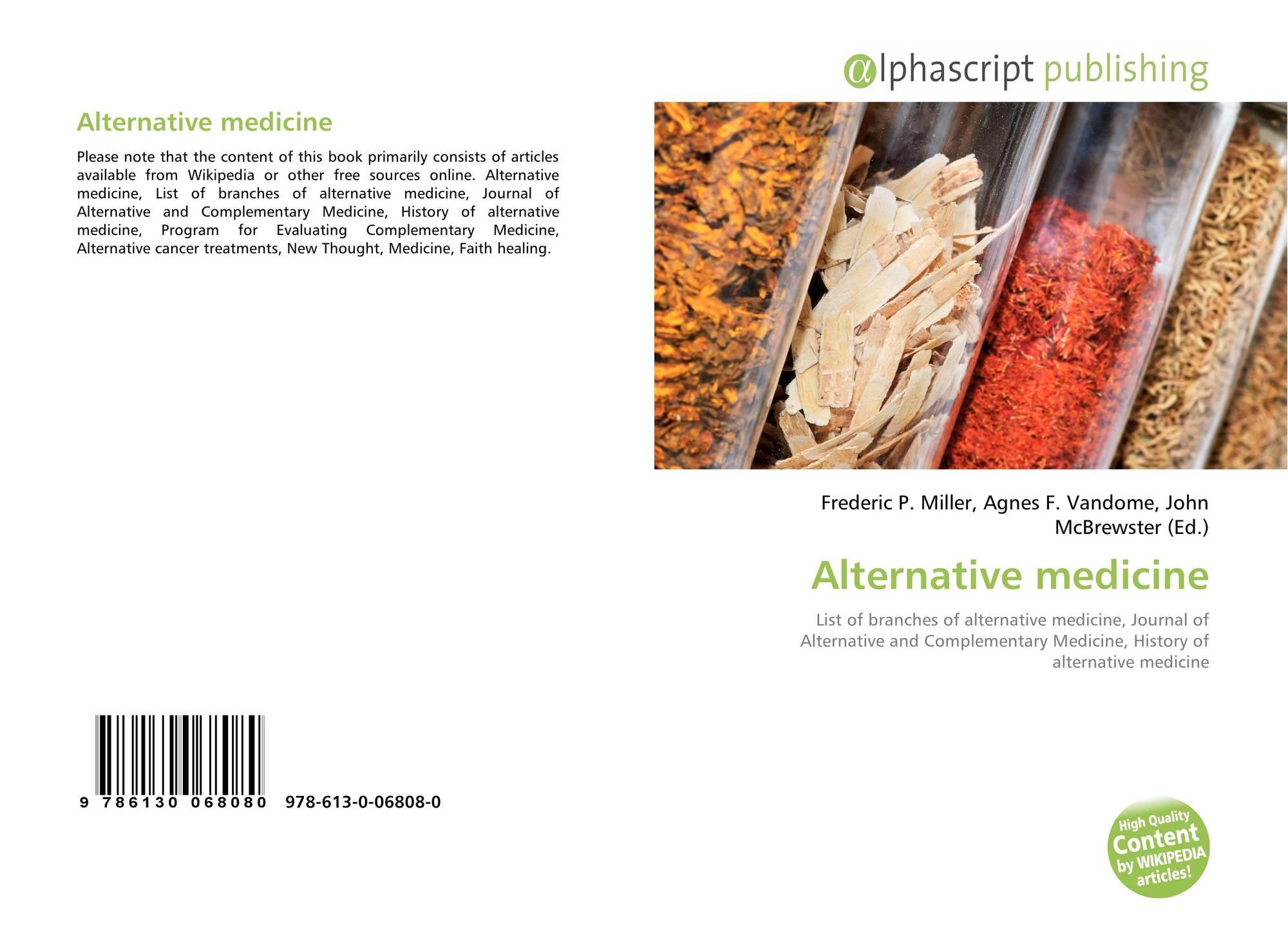Alternative medicine, 978-613-0-06808-0, 6130068085