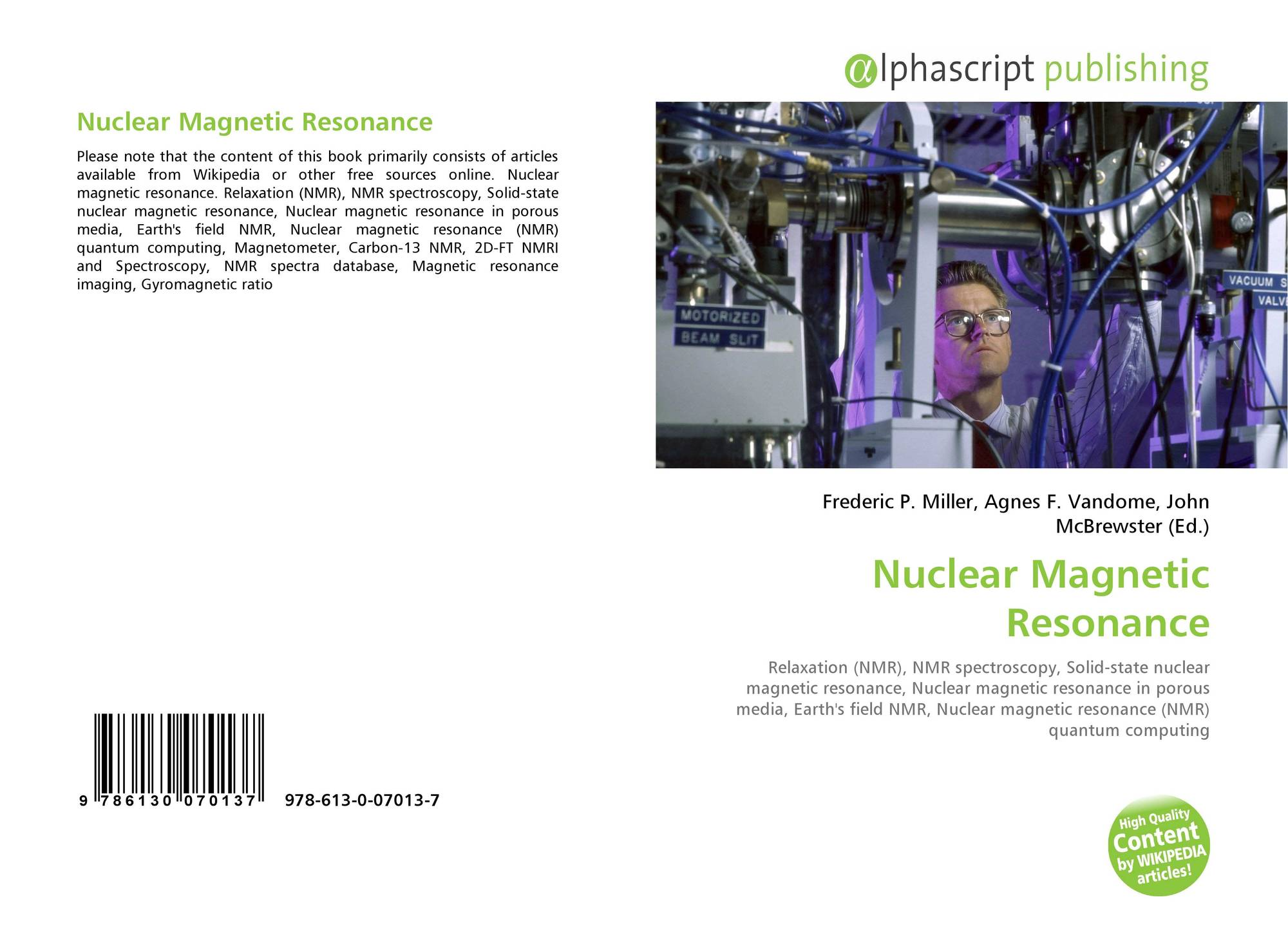 Nuclear Magnetic Resonance 978 613 0 07013 7 6130070136
