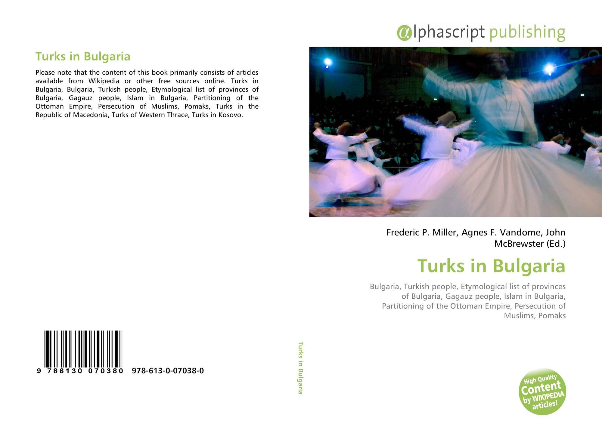 Turks in Bulgaria, 978-613-0-07038-0, 6130070381 ,9786130070380