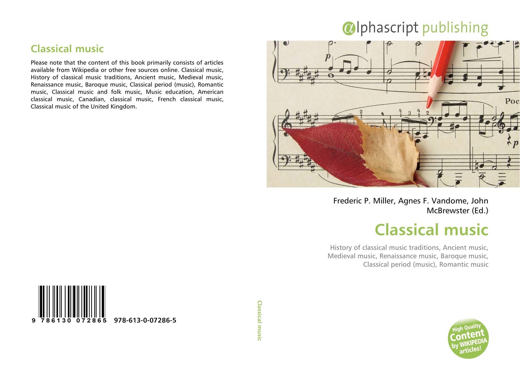 Classical music, 978-613-0-07286-5, 6130072864 ,9786130072865