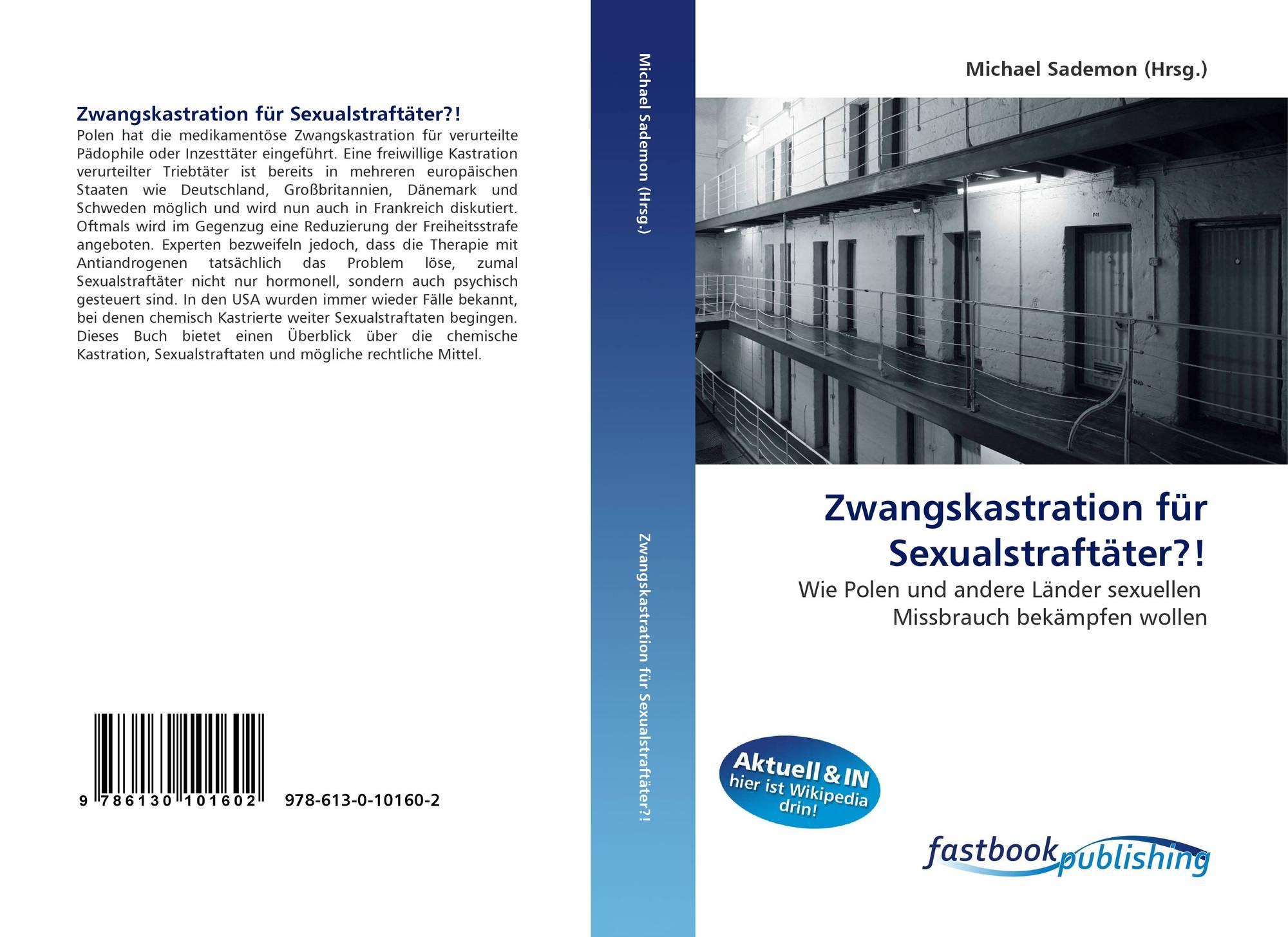 sexualstraftater chemische kastration