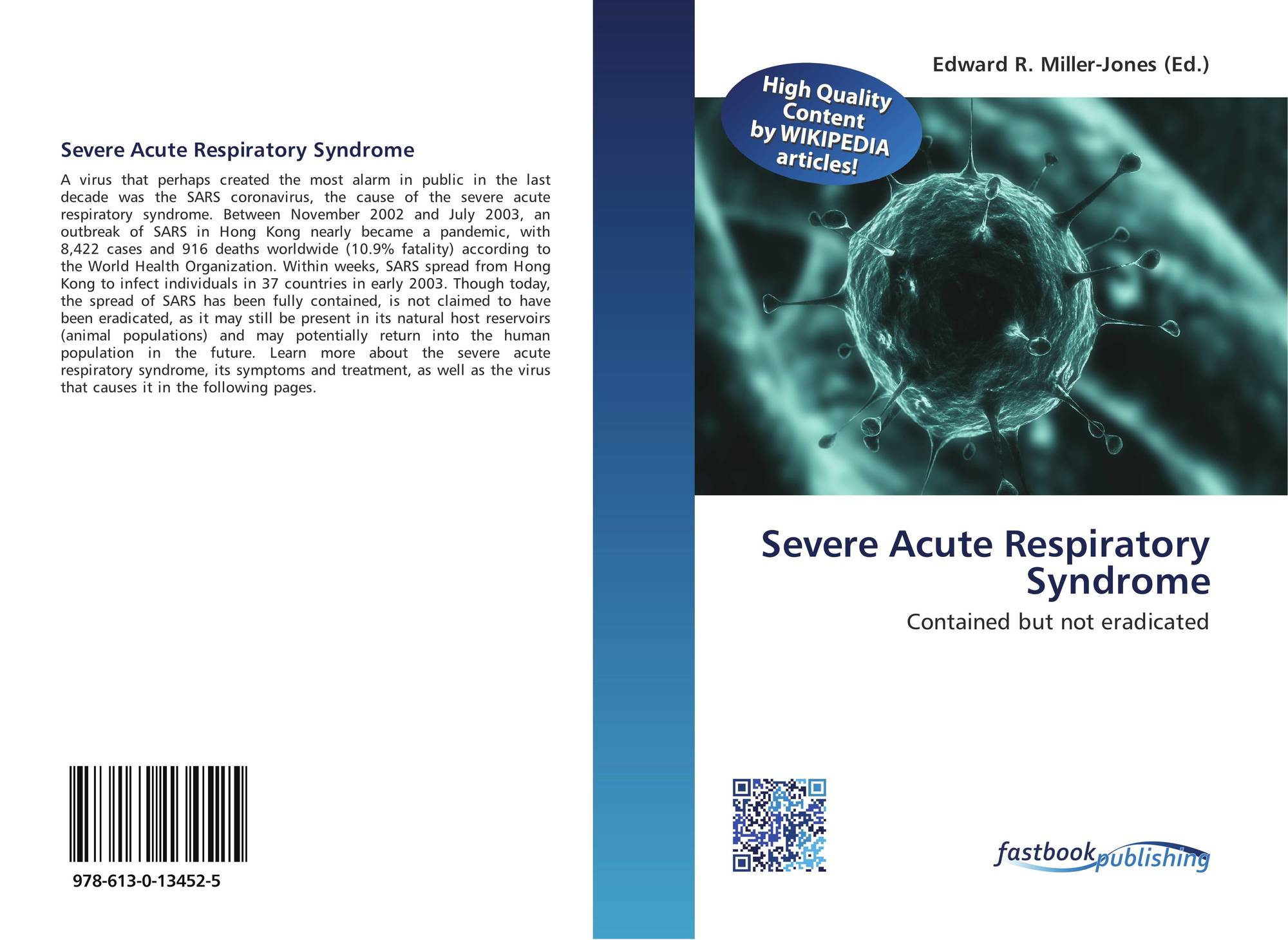 an introduction to the issue of severe acute respiratory syndrome virus sars Introduction the first recorded outbreak of severe acute respiratory syndrome evidence shows that cd8 + ctls play a pivotal role in both virus elimination and/or.