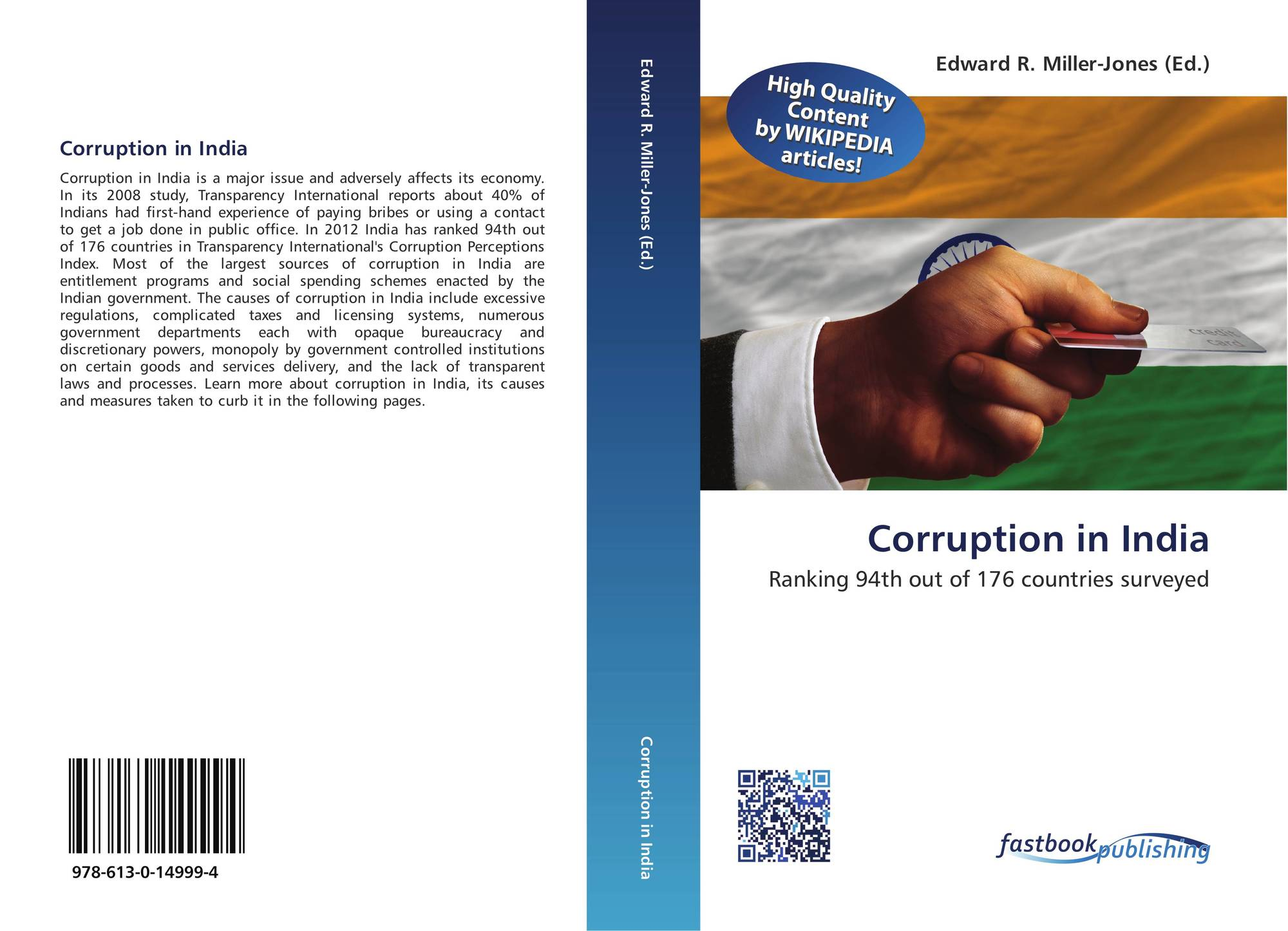 corruption in india can we curb Corruption and the private sector: in this section we will discuss the role of corruption as a barrier to entry and the impact of corruption on firm growth and.