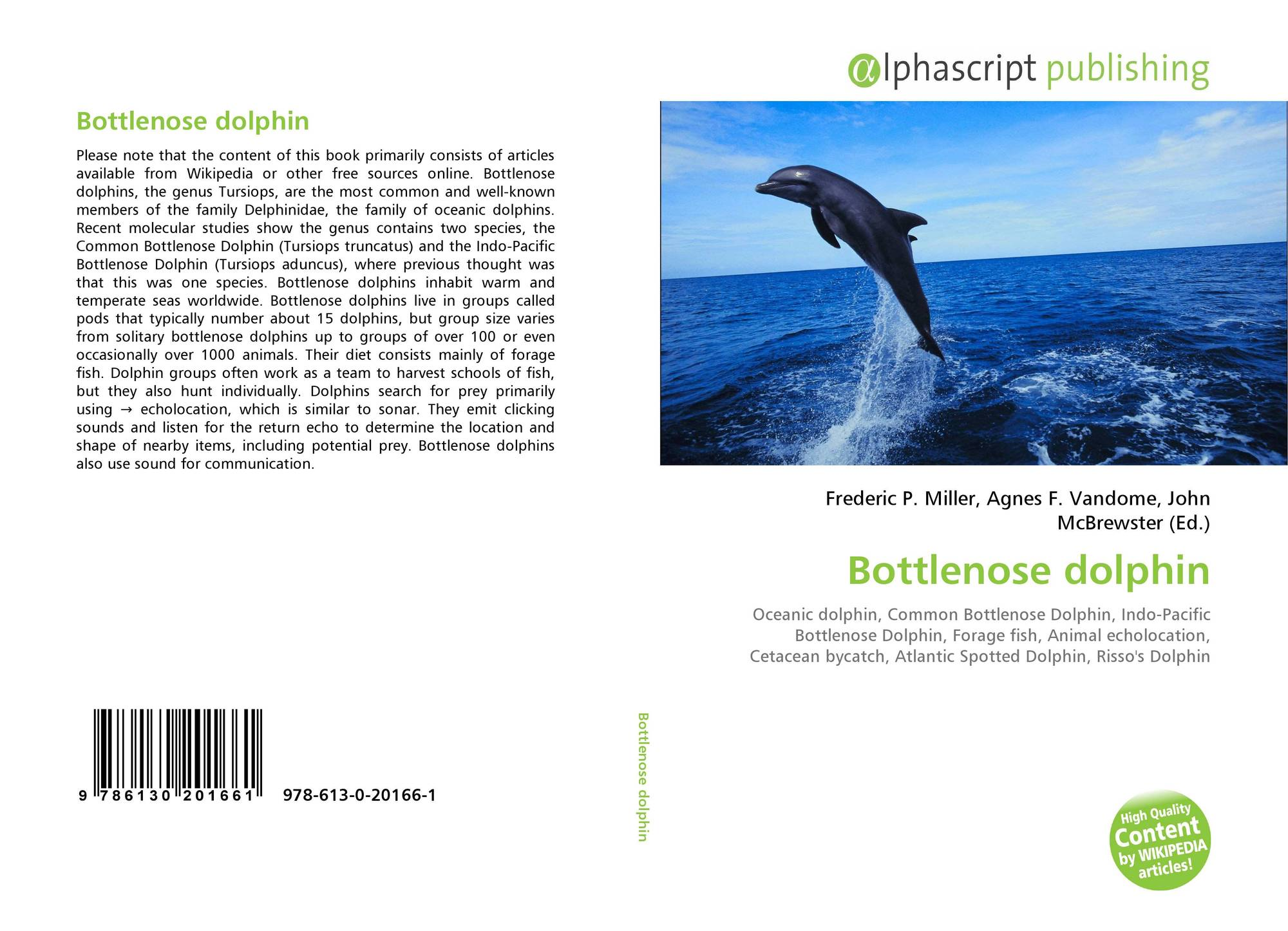 "a scientific description of bottlenose dolphins capacity to create vocal sounds People have the capacity at birth enough variety of sounds to create millions of citizen,"" as a scientific description of what the upper."