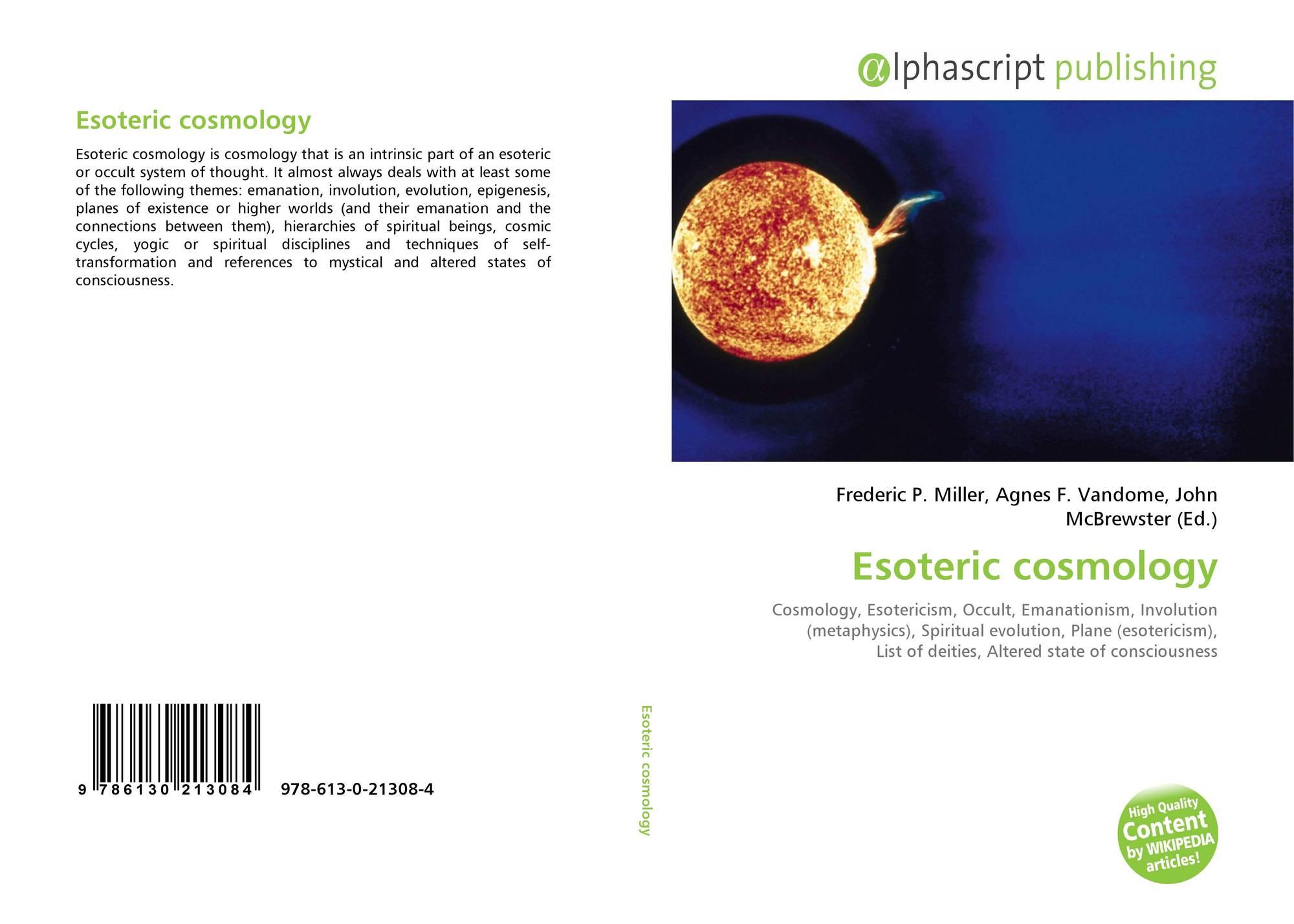 Esoteric cosmology, 978-613-0-21308-4, 6130213085 ,9786130213084