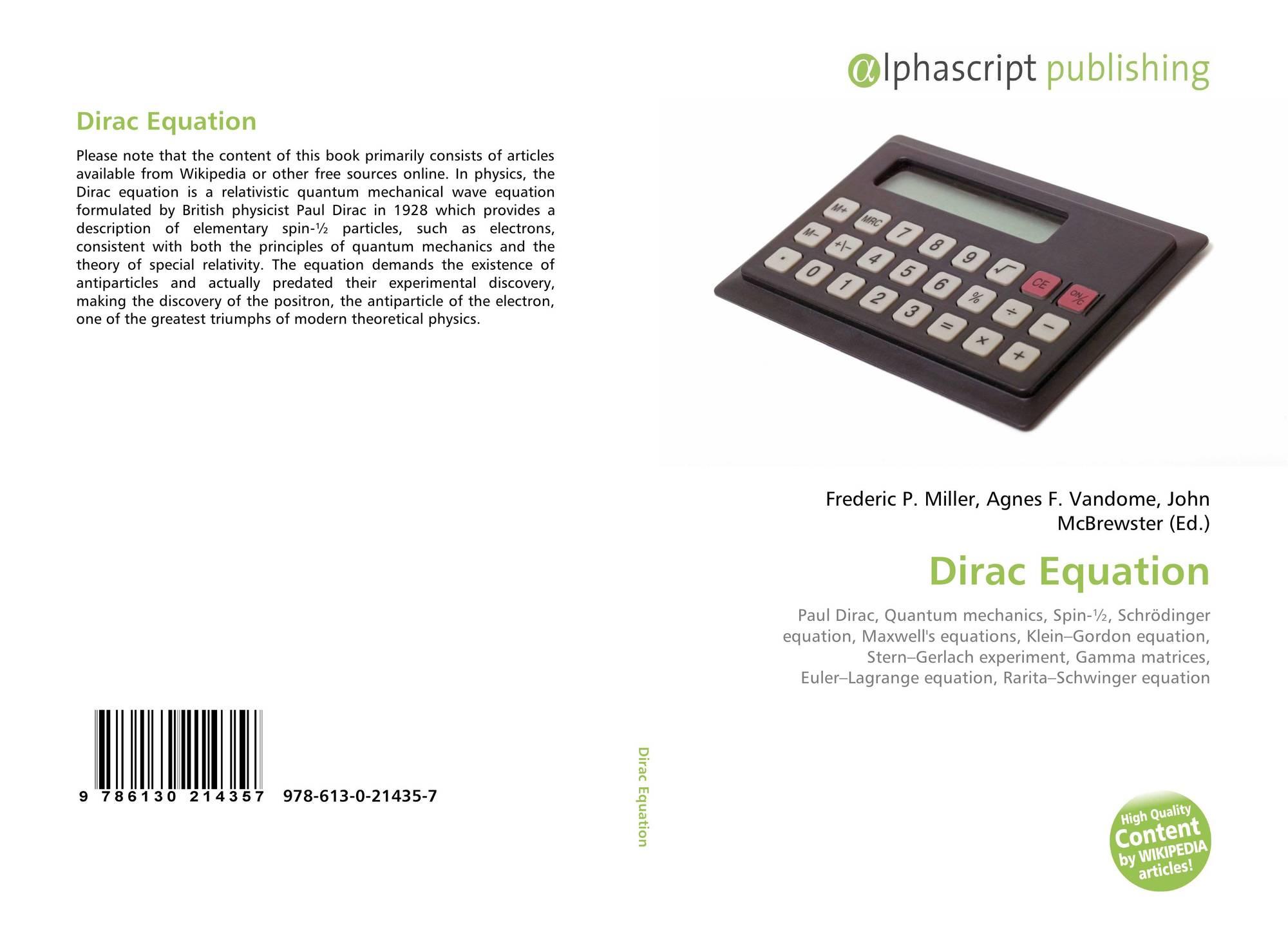 Dirac Equation, 978-613-0-21435-7, 6130214359 ,9786130214357