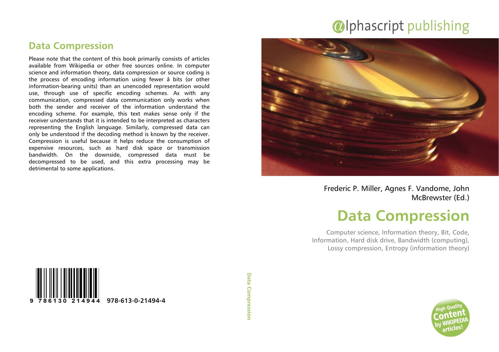 the simple process of data compression Comparison of lossless data compression by the decompression process lossless compression techniques are and efficiency of lossless data compression.