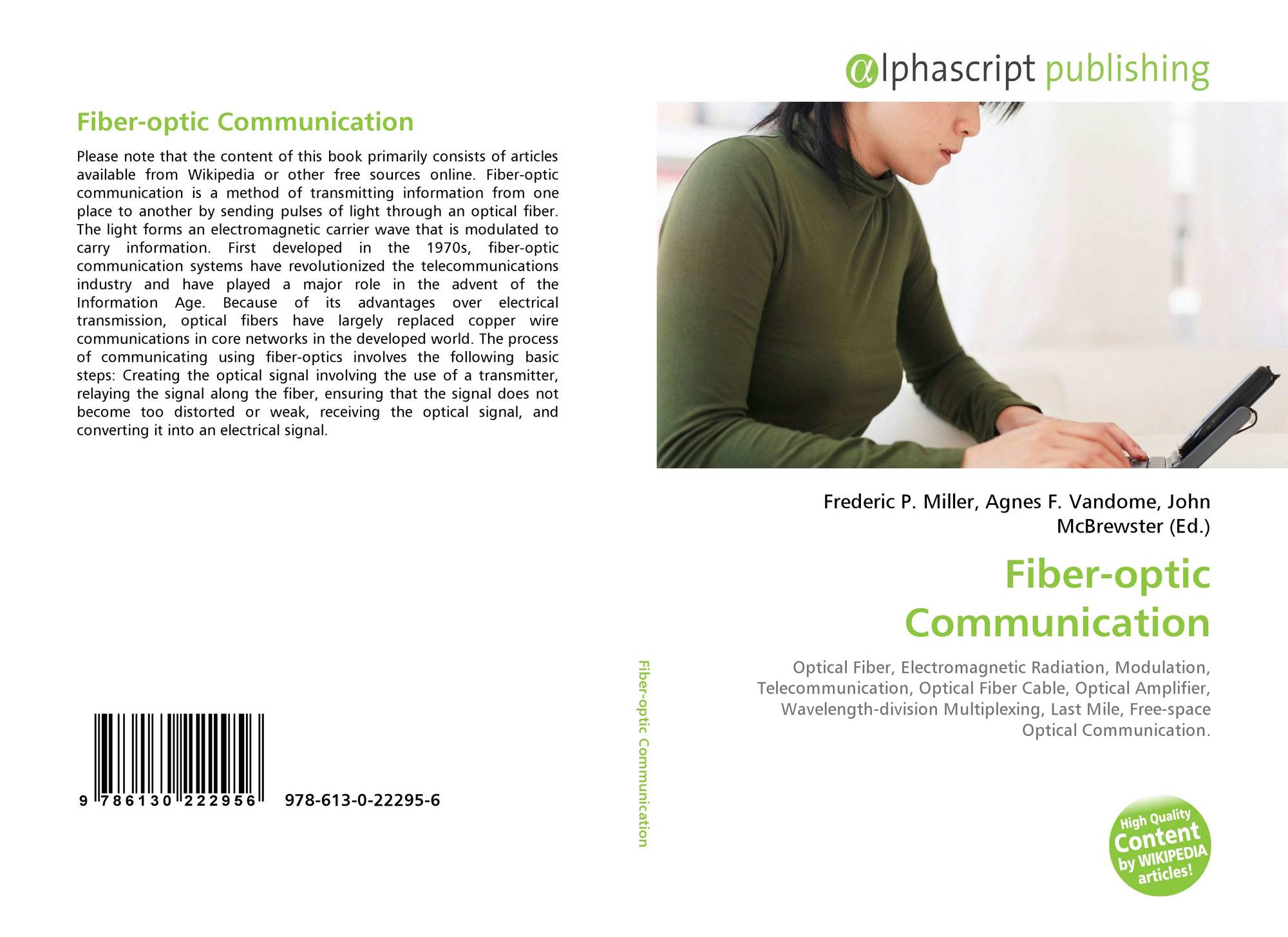essay optical fibres and advantages over other devices ori Fiber-optic systems are used in most modern telemedicine devices for transmission of digital diagnostic images other applications for optical fiber include space, military, automotive, and the industrial sector 3.