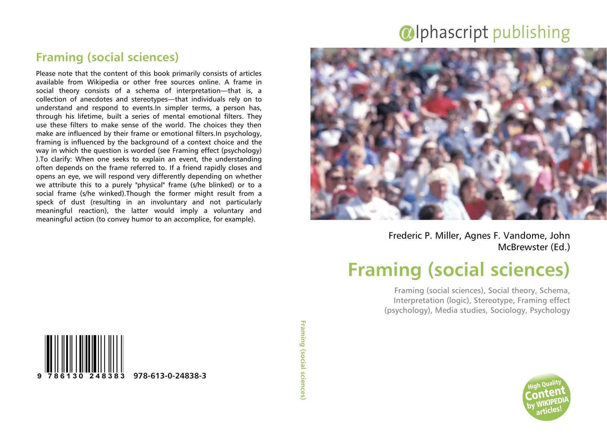 Framing (social sciences), 978-613-0-24838-3, 6130248385 ,9786130248383