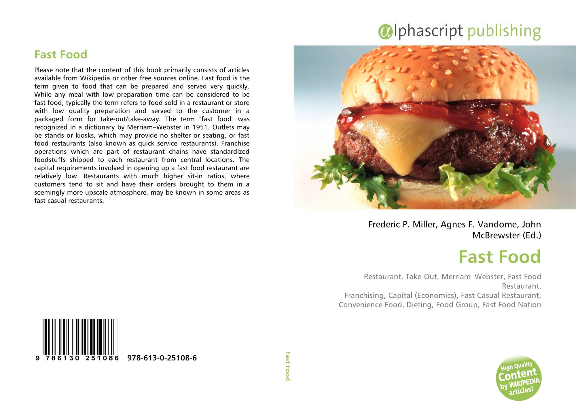 customer behavior in fast food industry Food and beverage serving and related workers perform a variety of customer service, food preparation including fast food.