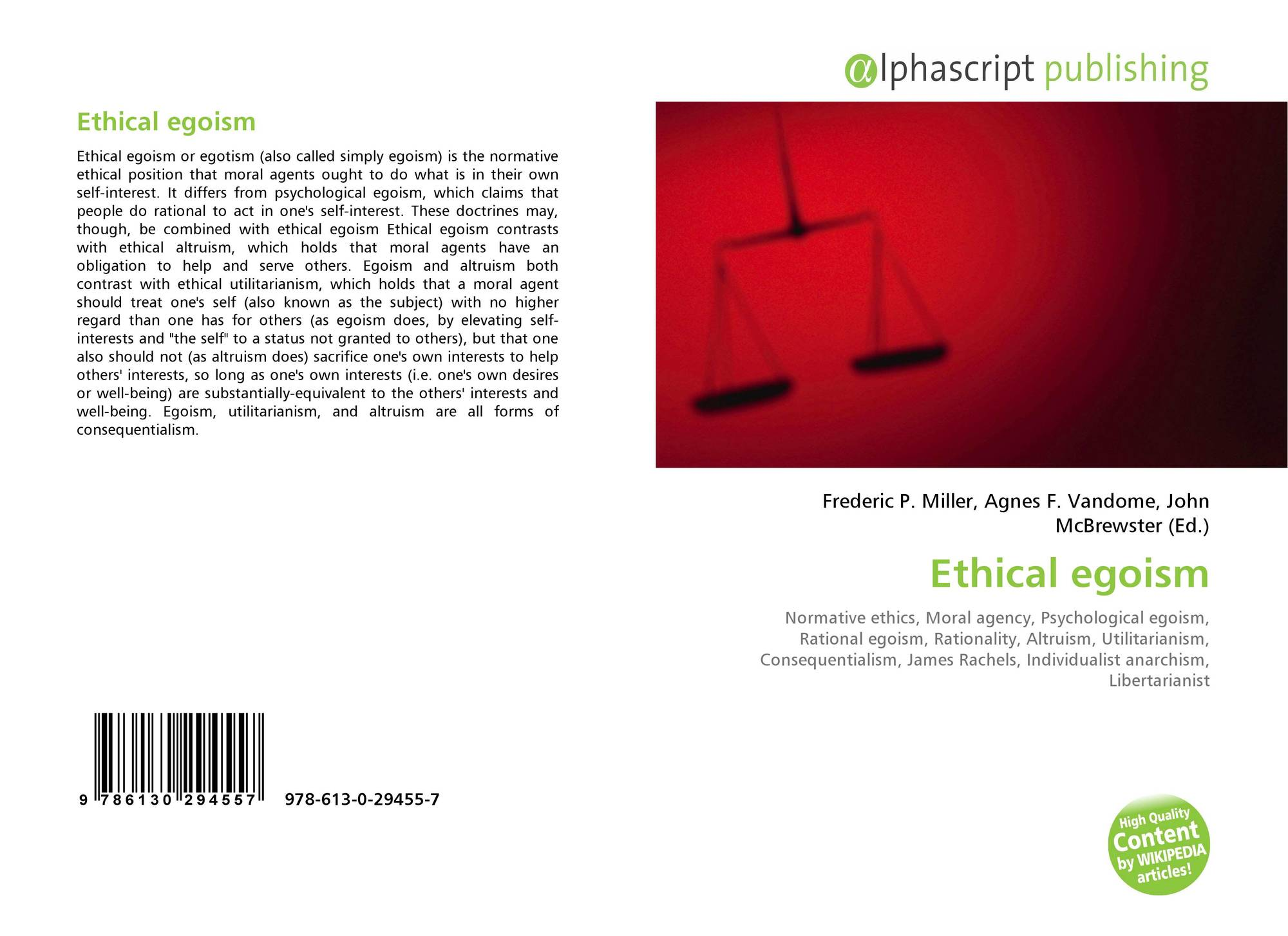 ethical egoism the nature philosophy Normative egoism: ethical egoism ethical egoism is the theory that the promotion of one's own good is in accordance with morality in the strong version it is held that it is always moral to promote one's own.