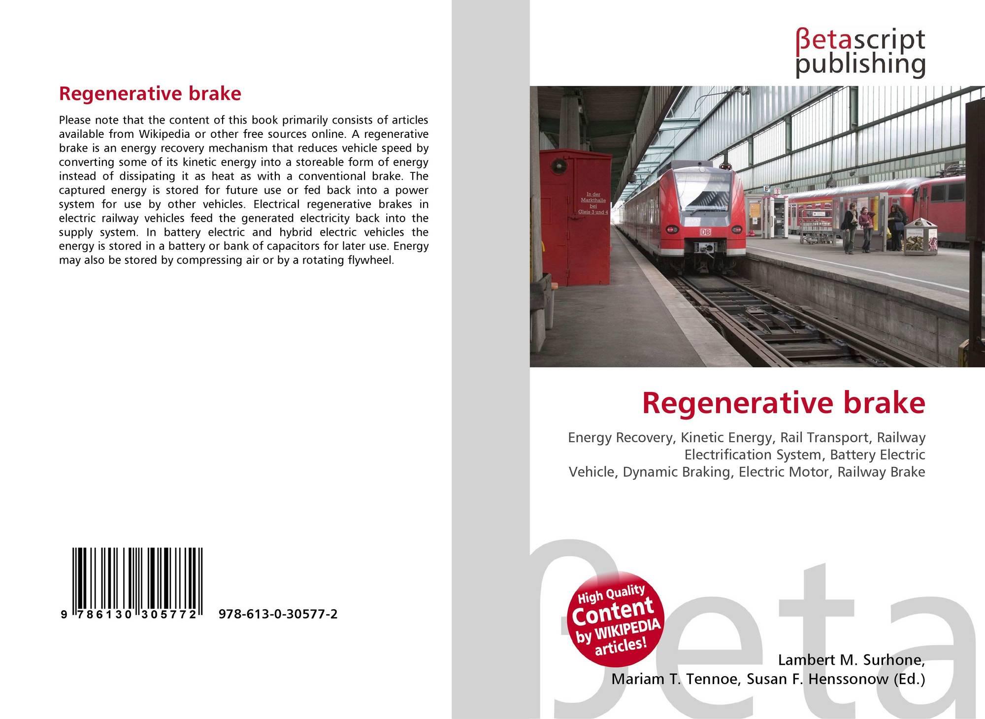 Regenerative brake, 978-613-0-30577-2, 613030577X ,9786130305772