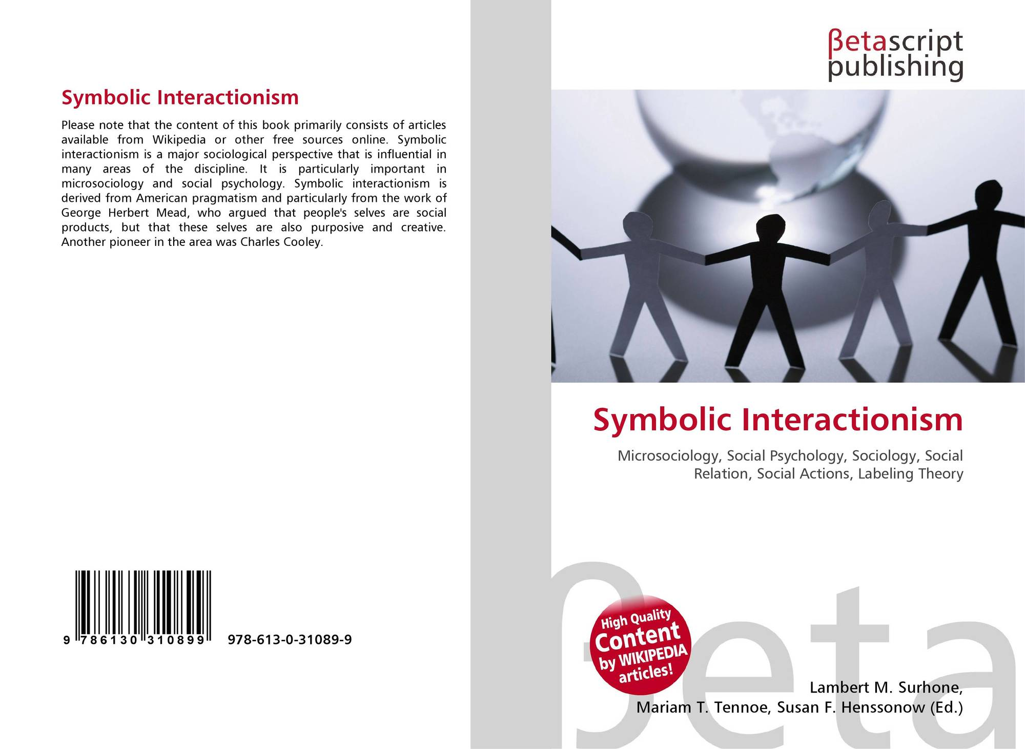 Symbolic Interactionism 978 613 0 31089 9 6130310897 9786130310899