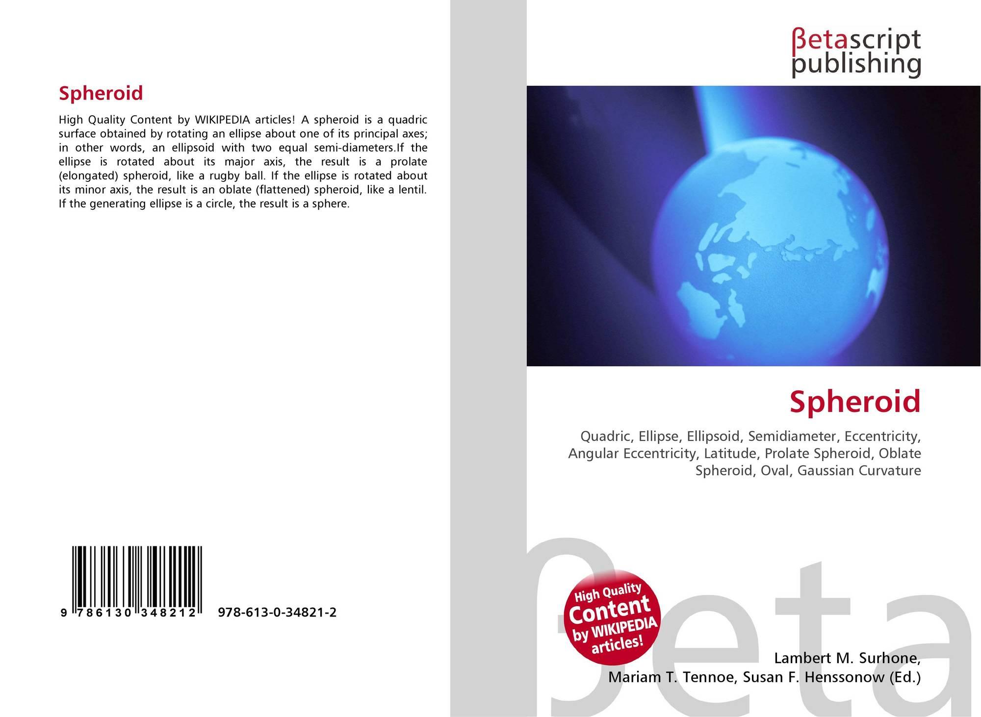 Spheroid, 978-613-0-34821-2, 6130348215 ,9786130348212